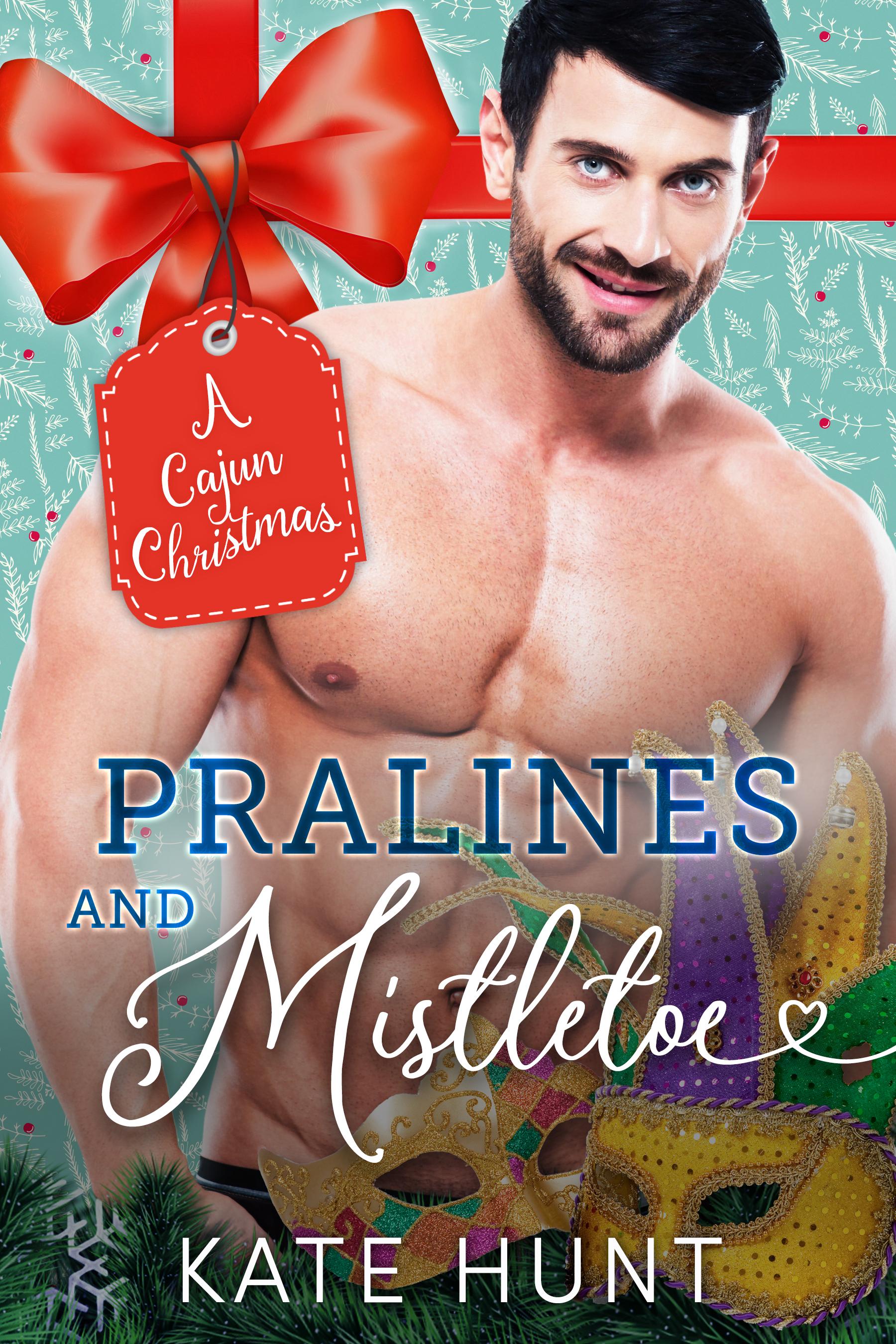 Pralines and Mistletoe (A Cajun Christmas Book 3)
