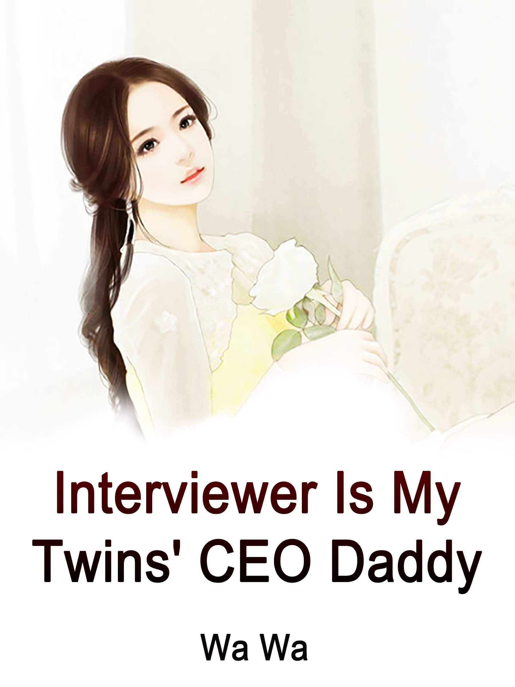 Interviewer Is My Twins' CEO Daddy: Volume 9