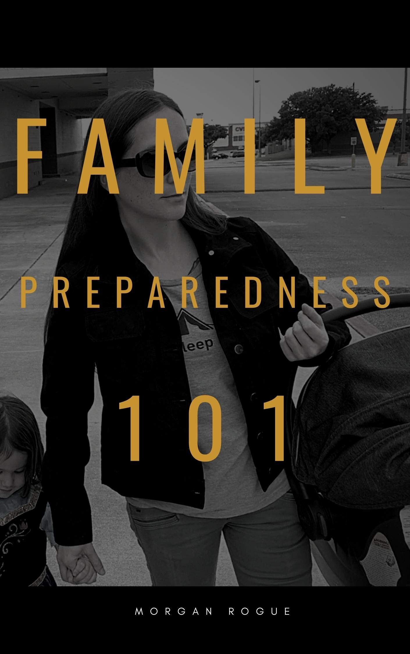 Family Preparedness 101: How To Prepare Your Family for Emergencies & Disasters