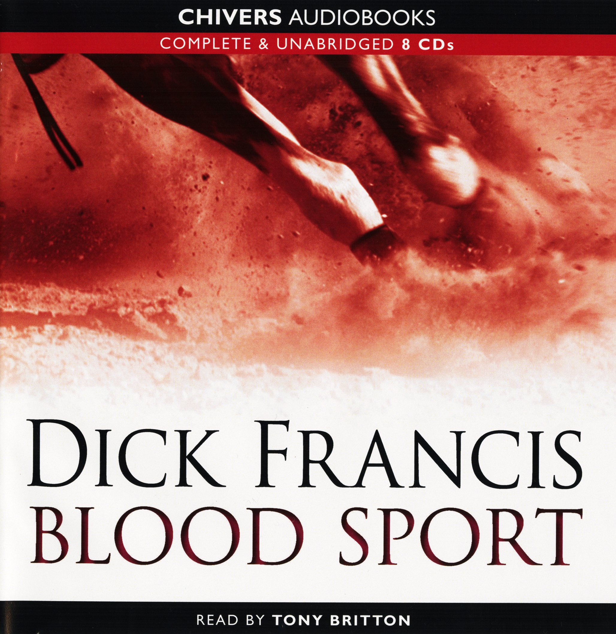 Blood Sport: by Dick Francis (Unabridged Audiobook 8CDs)