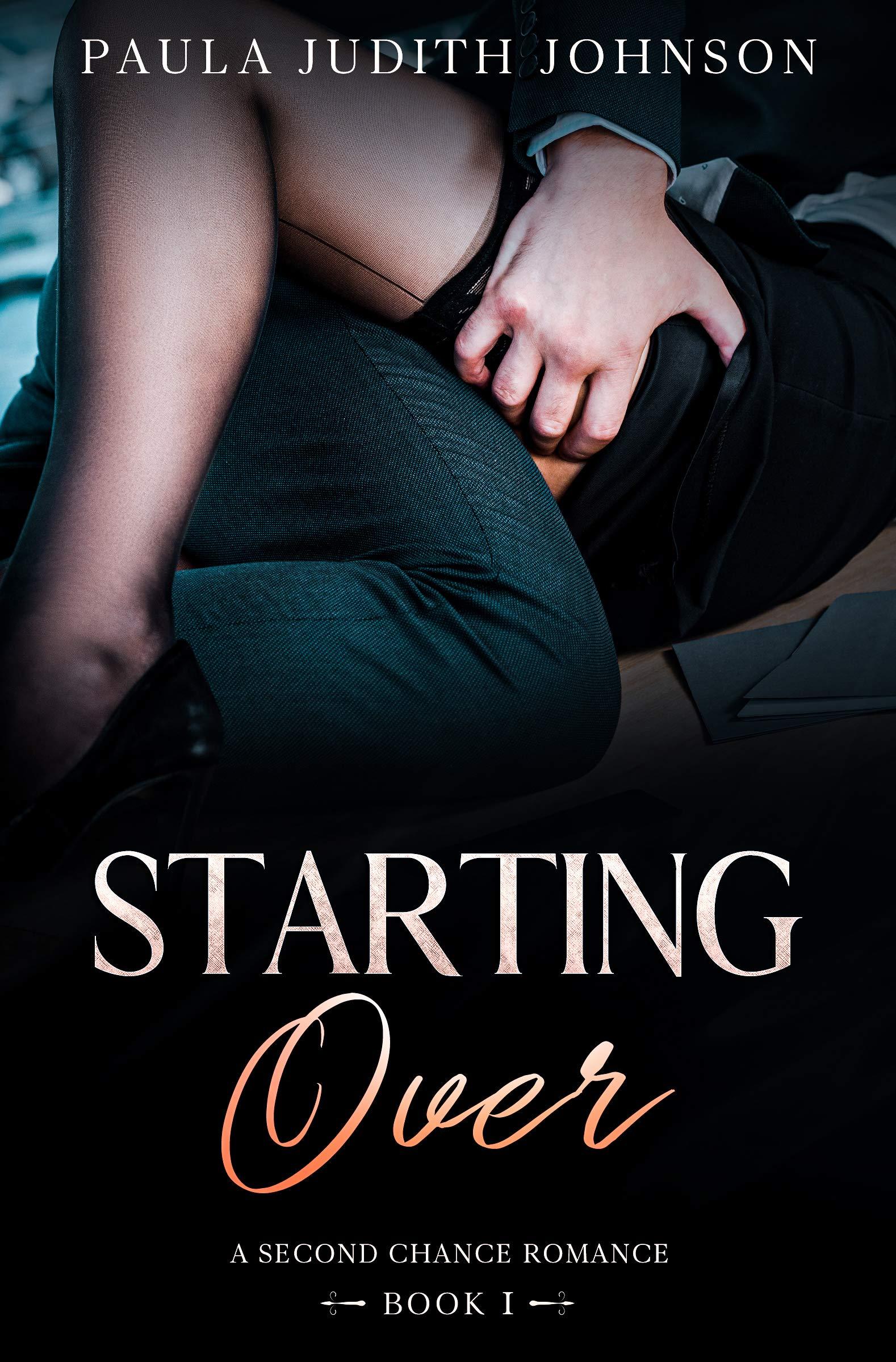 Starting Over: A Second Chance Romance (A Second Chances Romance Book 1)
