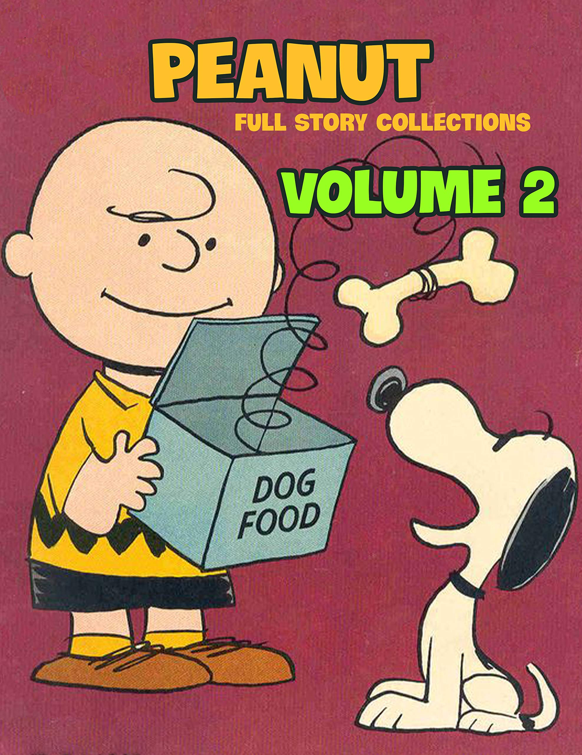 Full Story Peanut Collection Vol 2: Full Book of Peanuts Limited Edition Vol 2