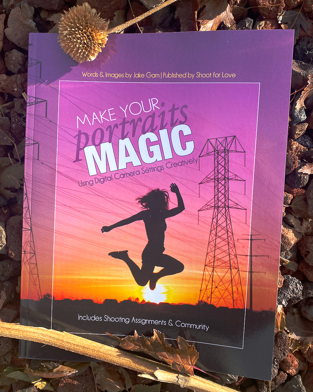 Make Your Portraits Magic: Using Digital Camera Settings Creatively