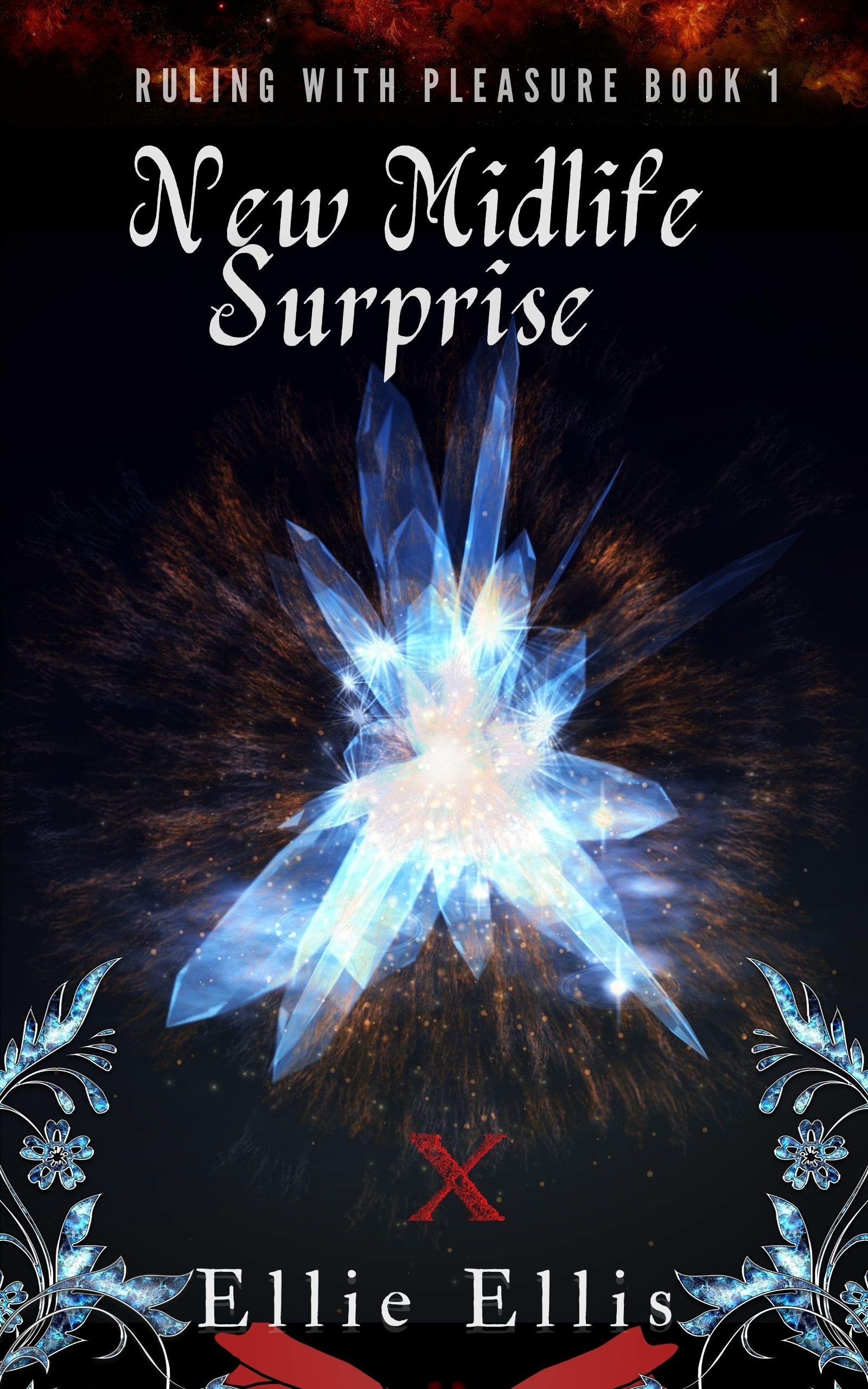 New Midlife Surprise: A Paranormal Women's Fiction (Ruling With Pleasure Book 1)