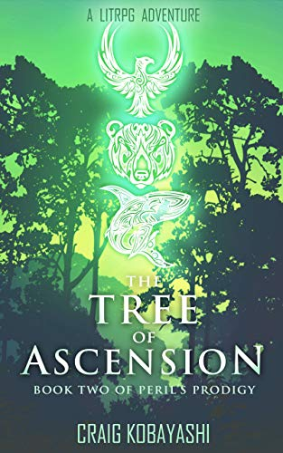 The Tree of Ascension (Peril's Prodigy #2)