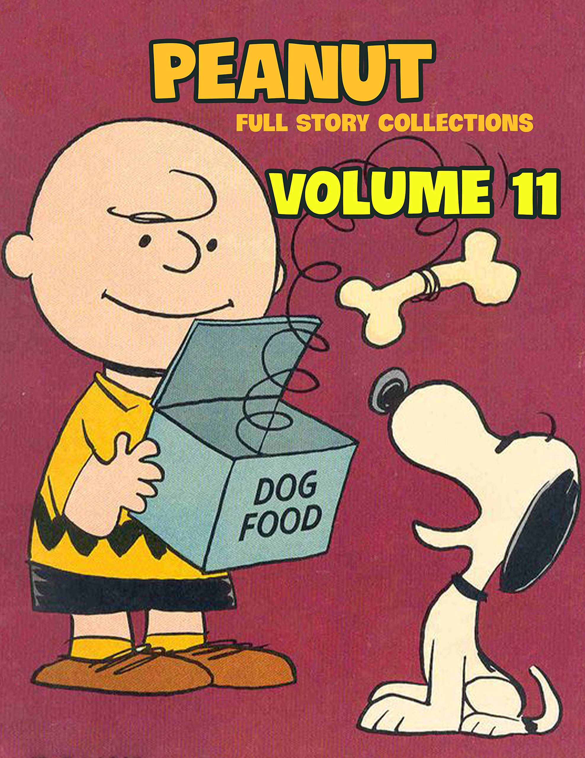 Full Story Peanut Collection Vol 11: Full Book of Peanuts Limited Edition Vol 11