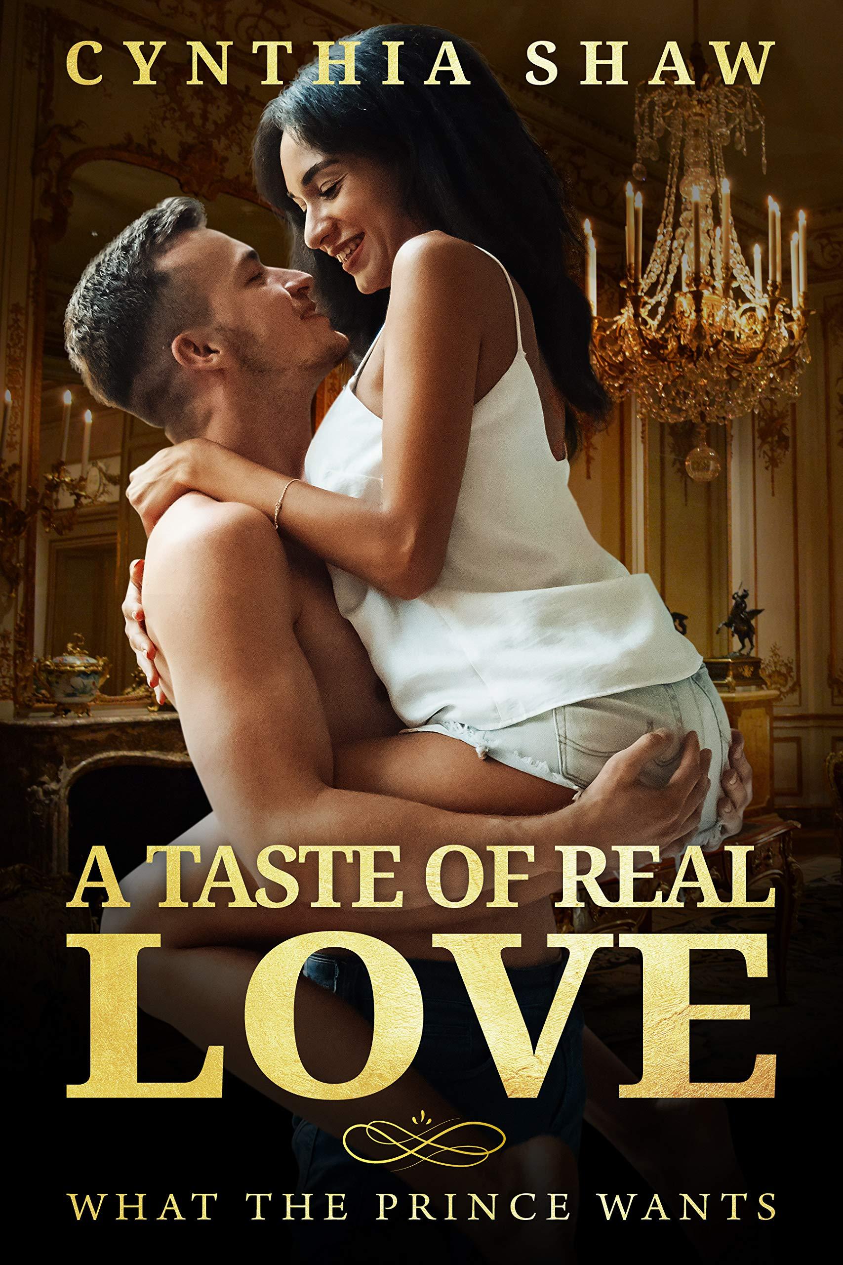A Taste Of Real Love: BWWM, Russian Prince, Secrets Romance