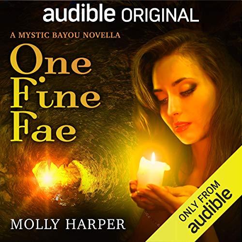 One Fine Fae (Mystic Bayou, #4.5)