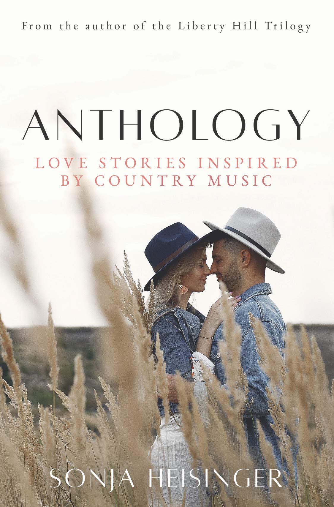 Anthology: Love Stories Inspired by Country Music