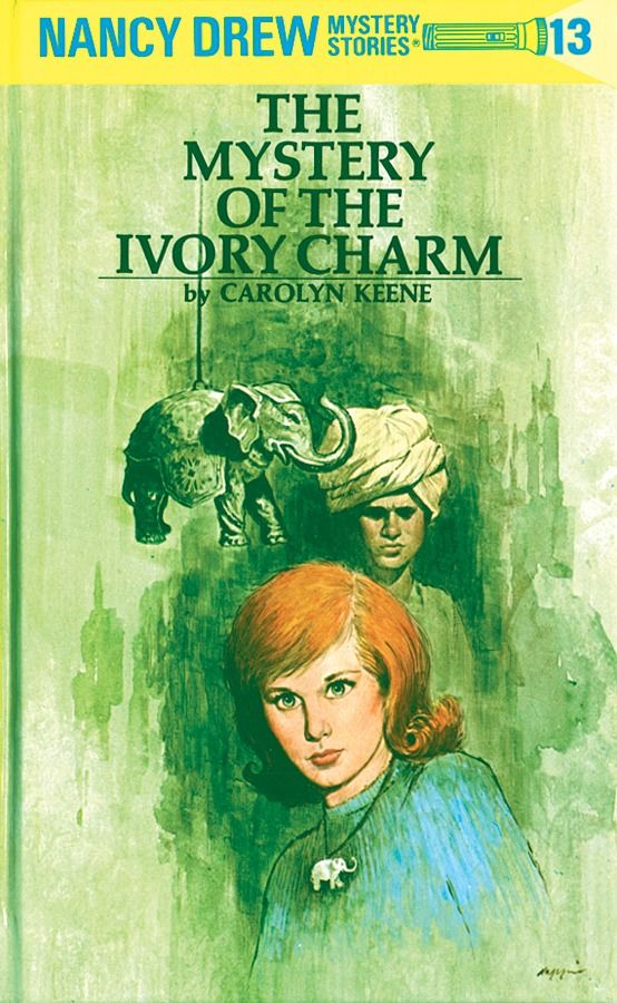 The Mystery of the Ivory Charm (Nancy Drew Mystery Stories, #13)