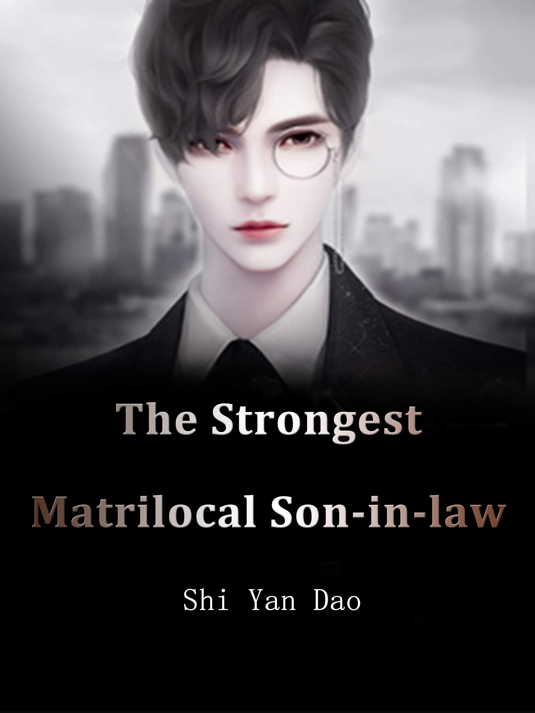The Strongest Matrilocal Son-in-law: Volume 8