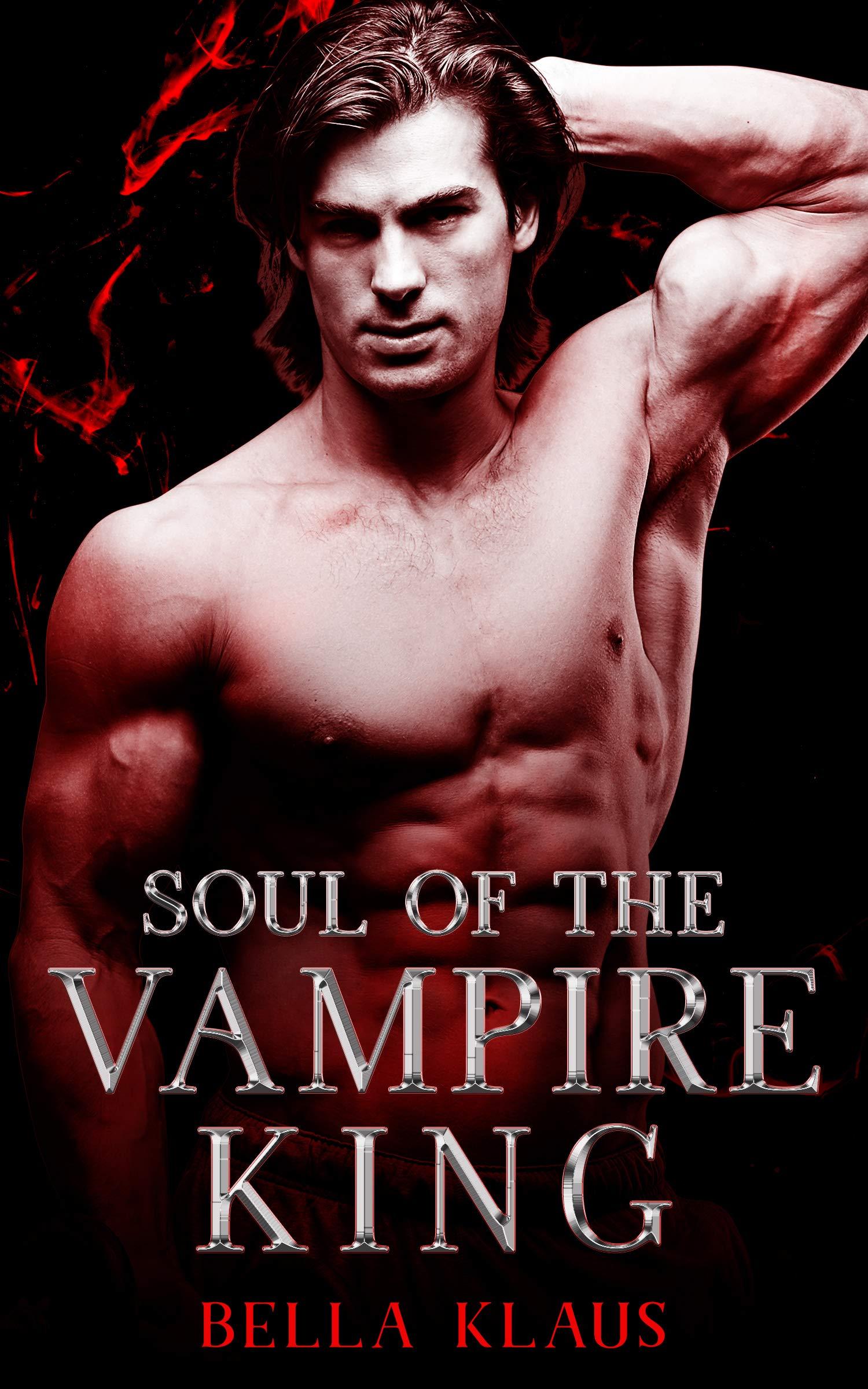 Soul of the Vampire King (Blood Fire Saga, #3)
