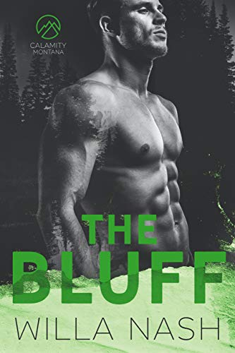 The Bluff (Calamity Montana, #2)