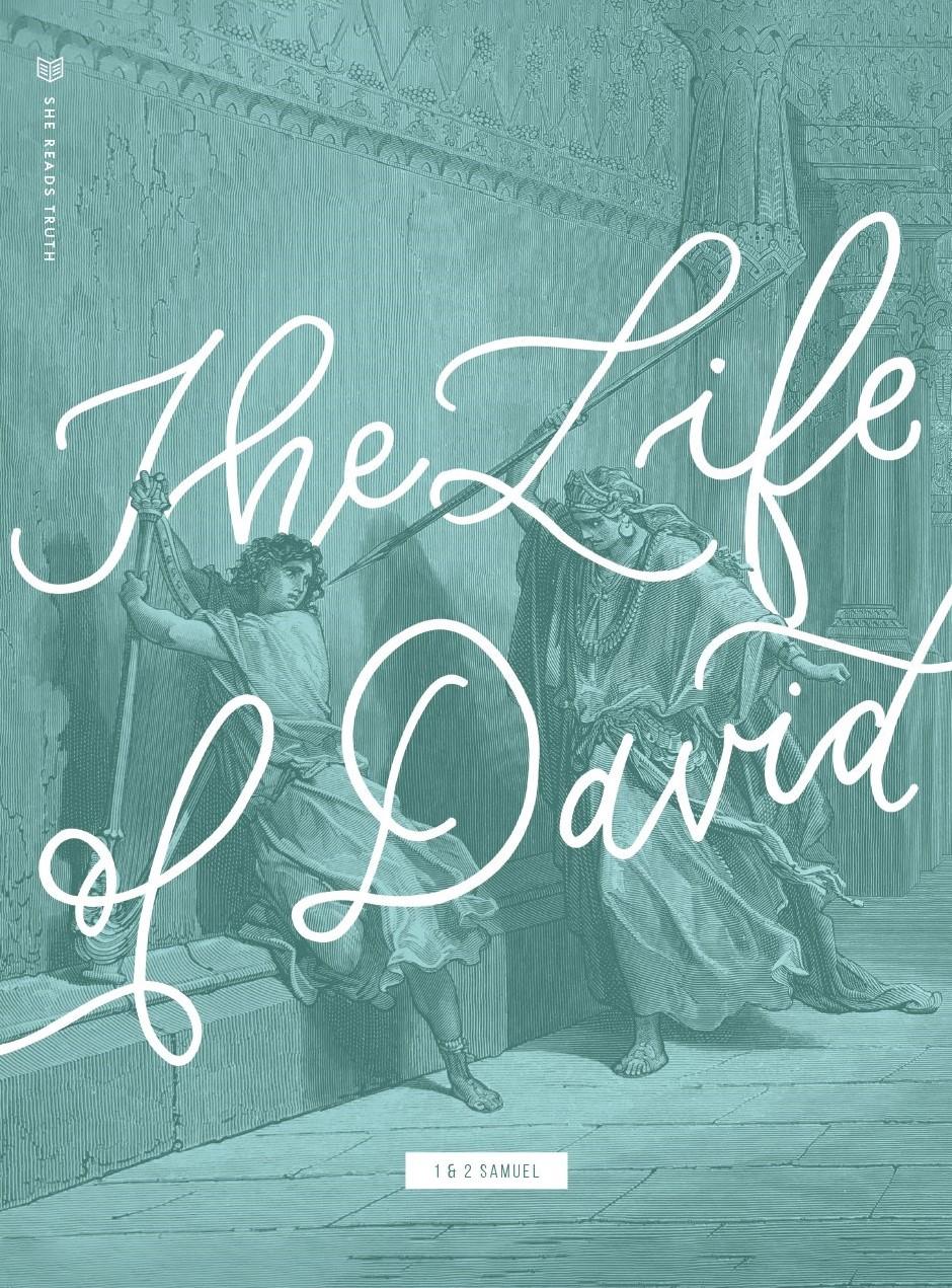 1 & 2 Samuel: The Life of David