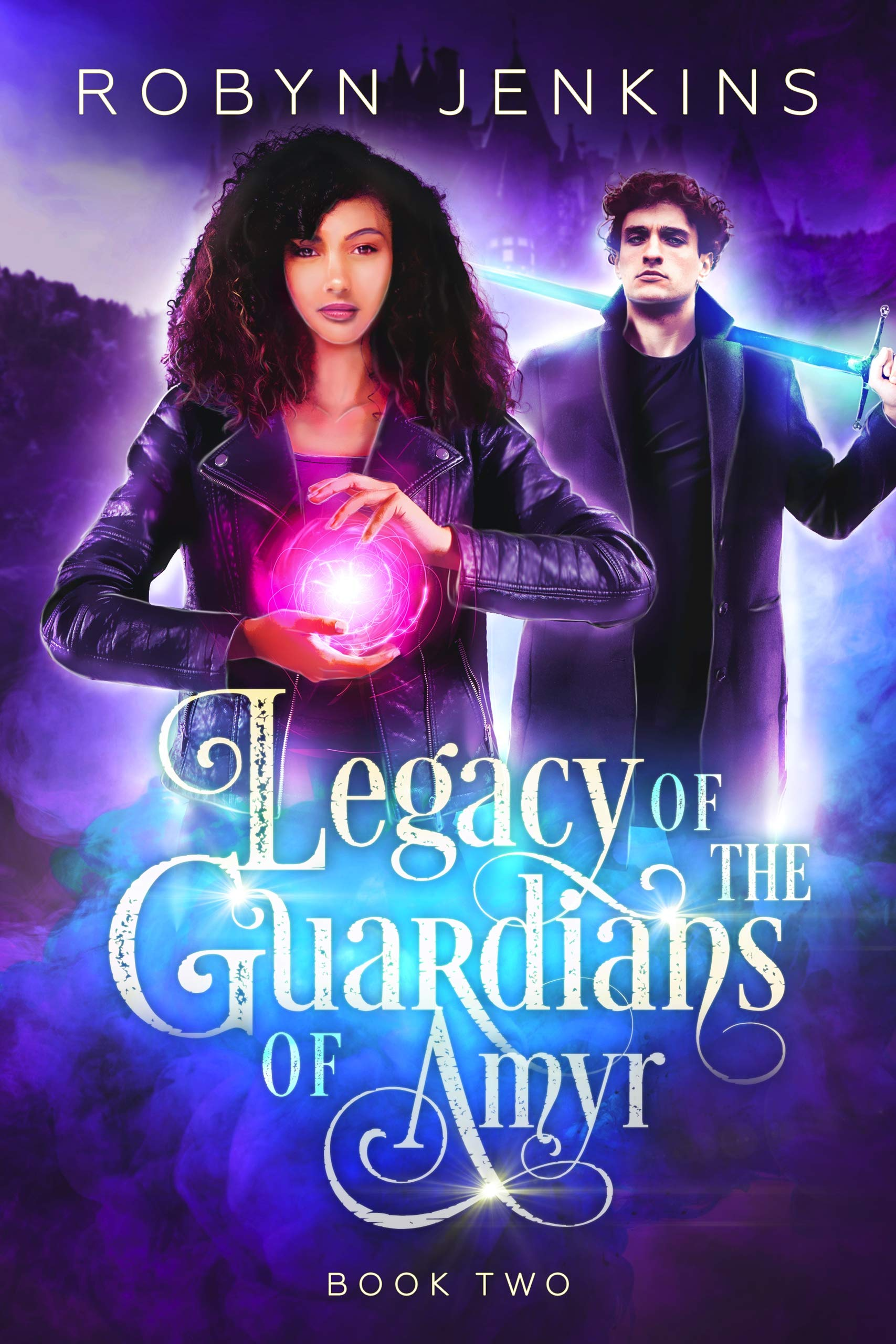 Legacy of the Guardians of Amyr: An Urban Fantasy Romance (Guardian of Amyr Book 2)