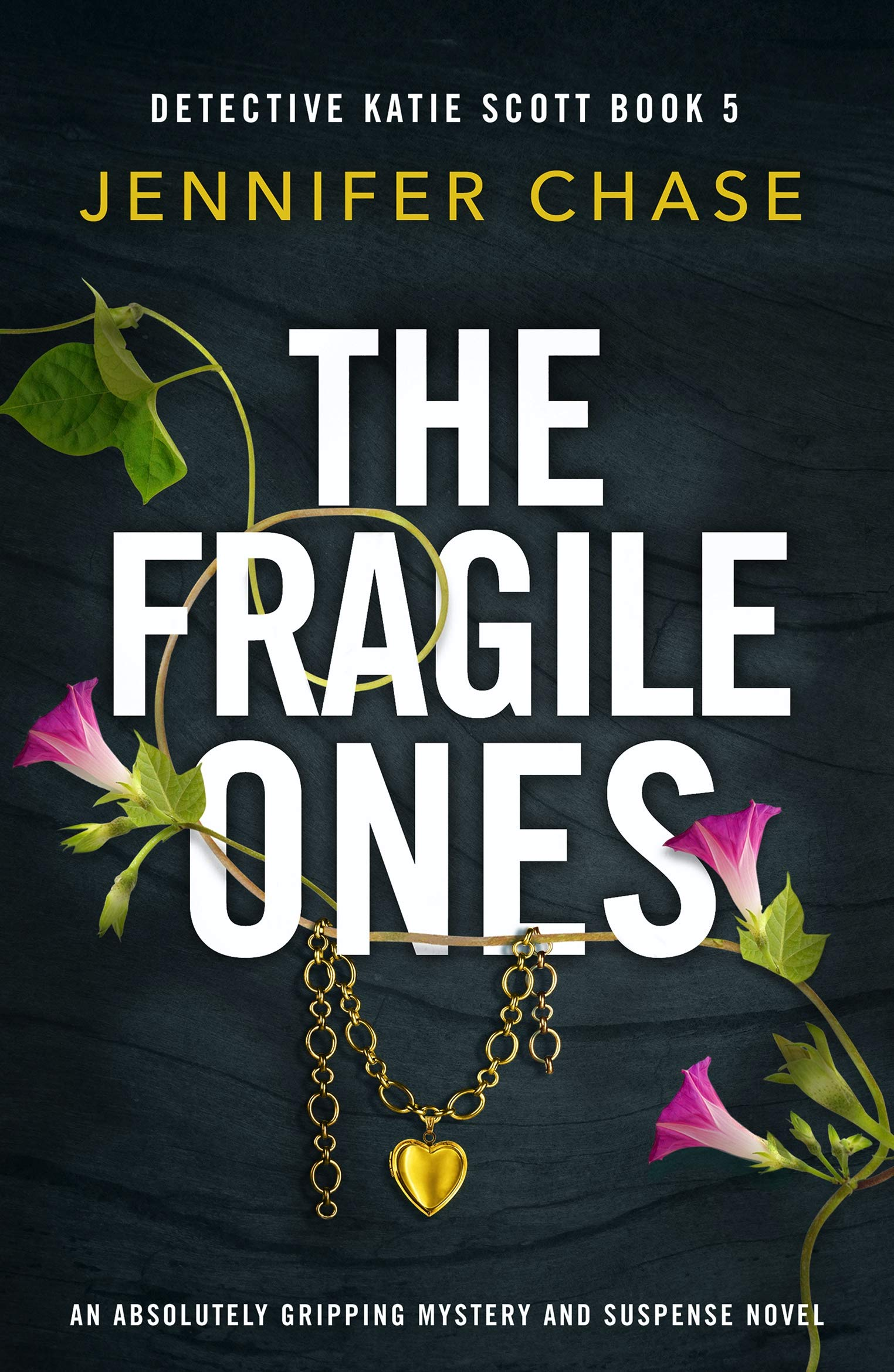 The Fragile Ones: An absolutely gripping mystery and suspense novel (Detective Katie Scott Book 5)