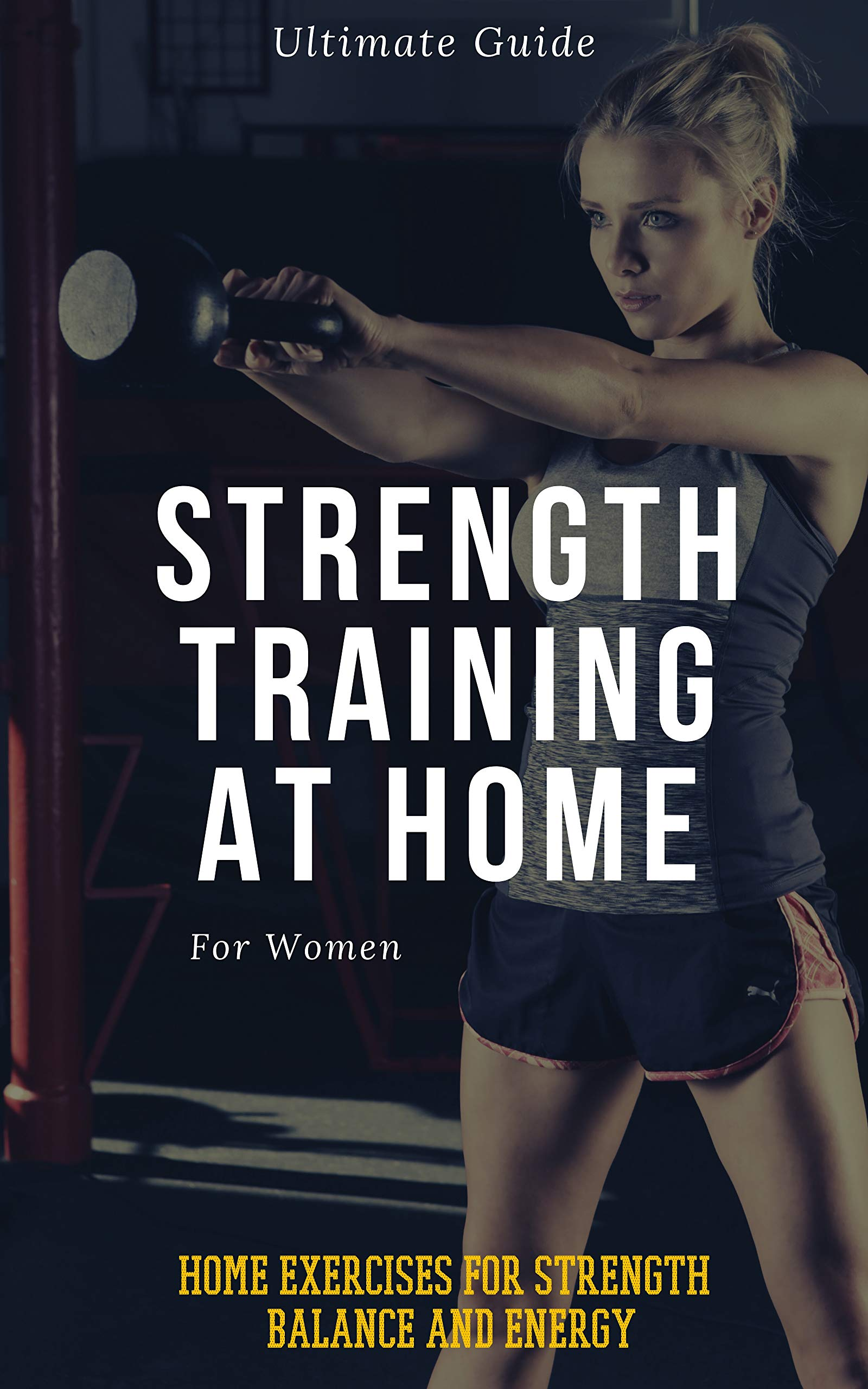 Strength Training for Women At Home: Exercises, Tips, Workout Routines and Benefits of Home Training