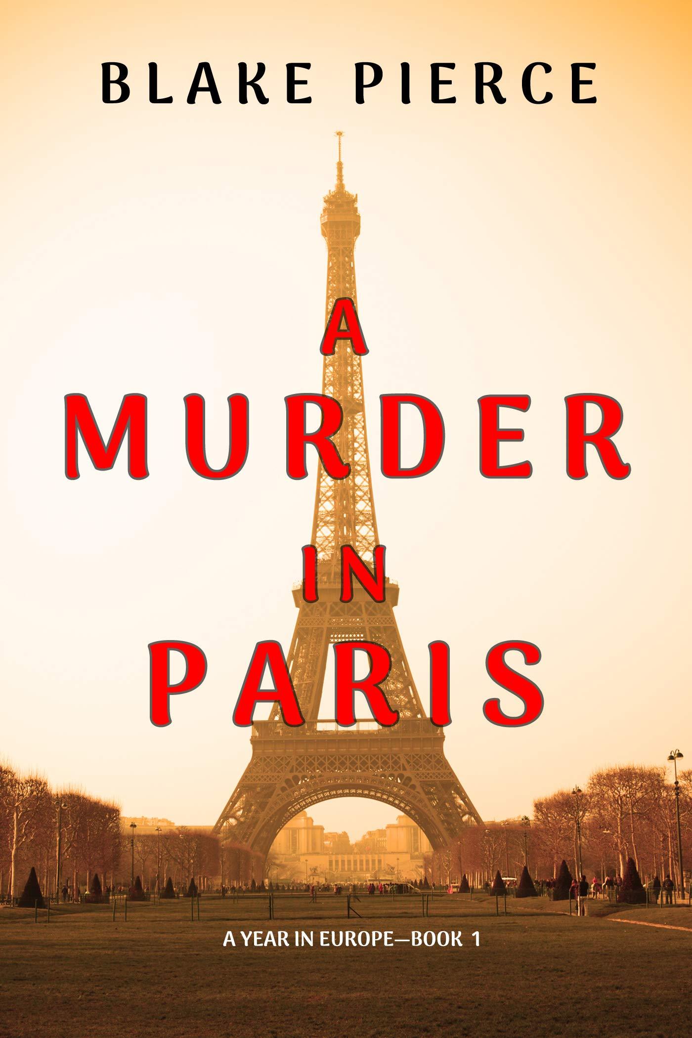 A Murder in Paris (A Year in Europe, #1)