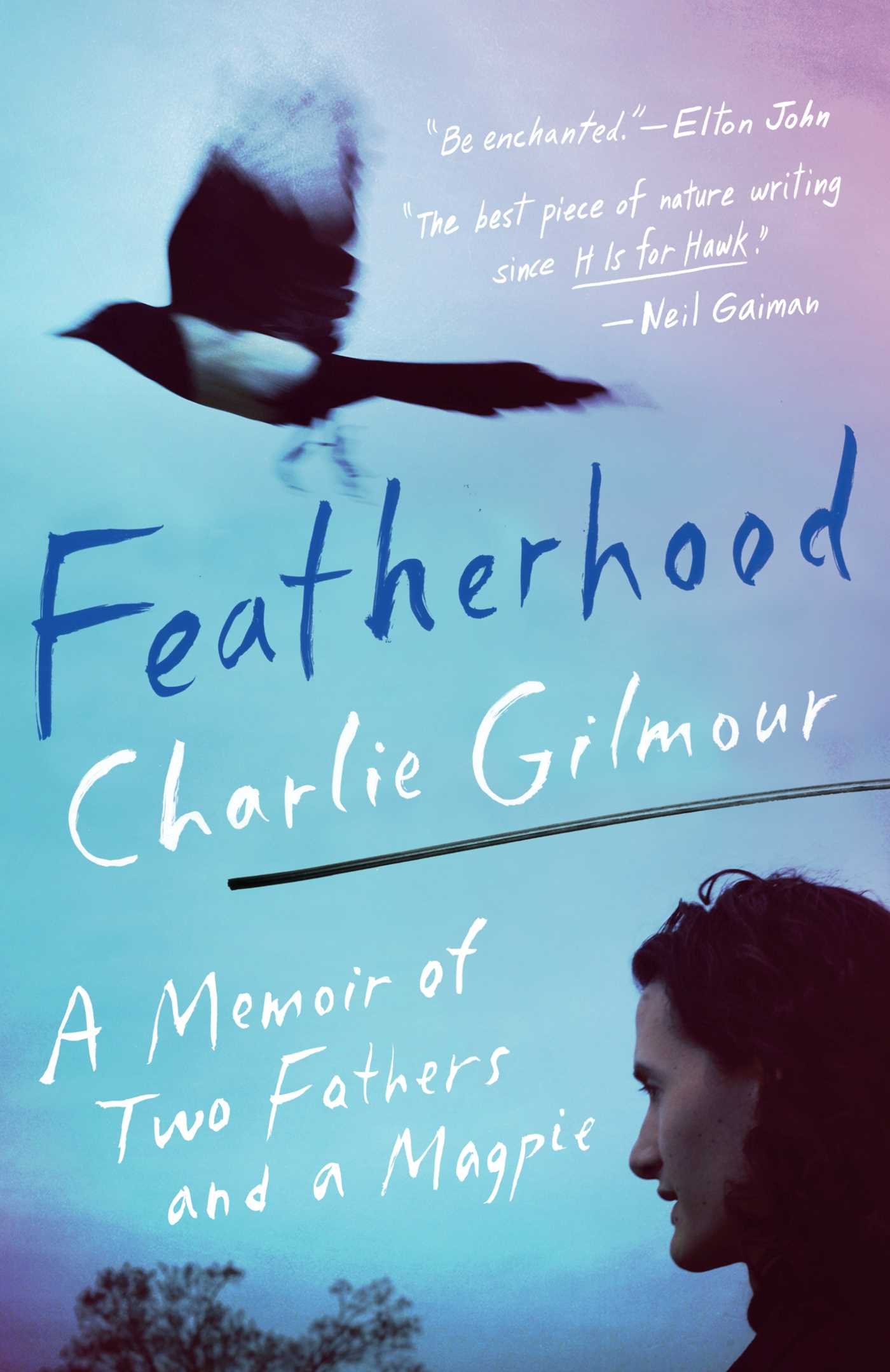 Featherhood: A Memoir of Two Fathers and a Magpie