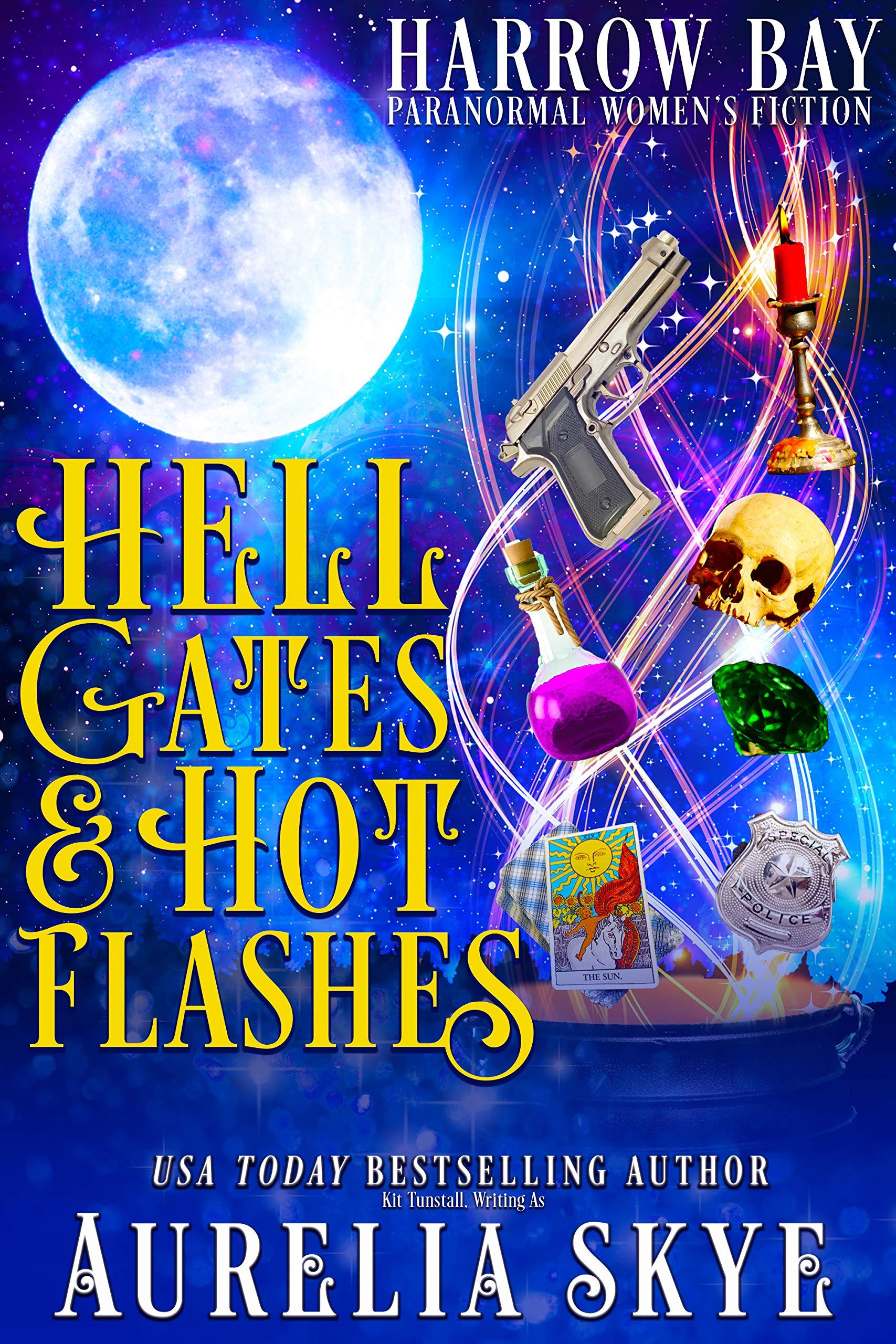 Hell Gates & Hot Flashes: Paranormal Women's Fiction (Harrow Bay Book 1)