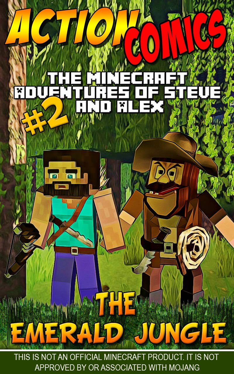 Action Comics: The Minecraft Adventures of Steve and Alex: The Emerald Jungle – Part 2 (Minecraft Steve and Alex Adventures Book 65)
