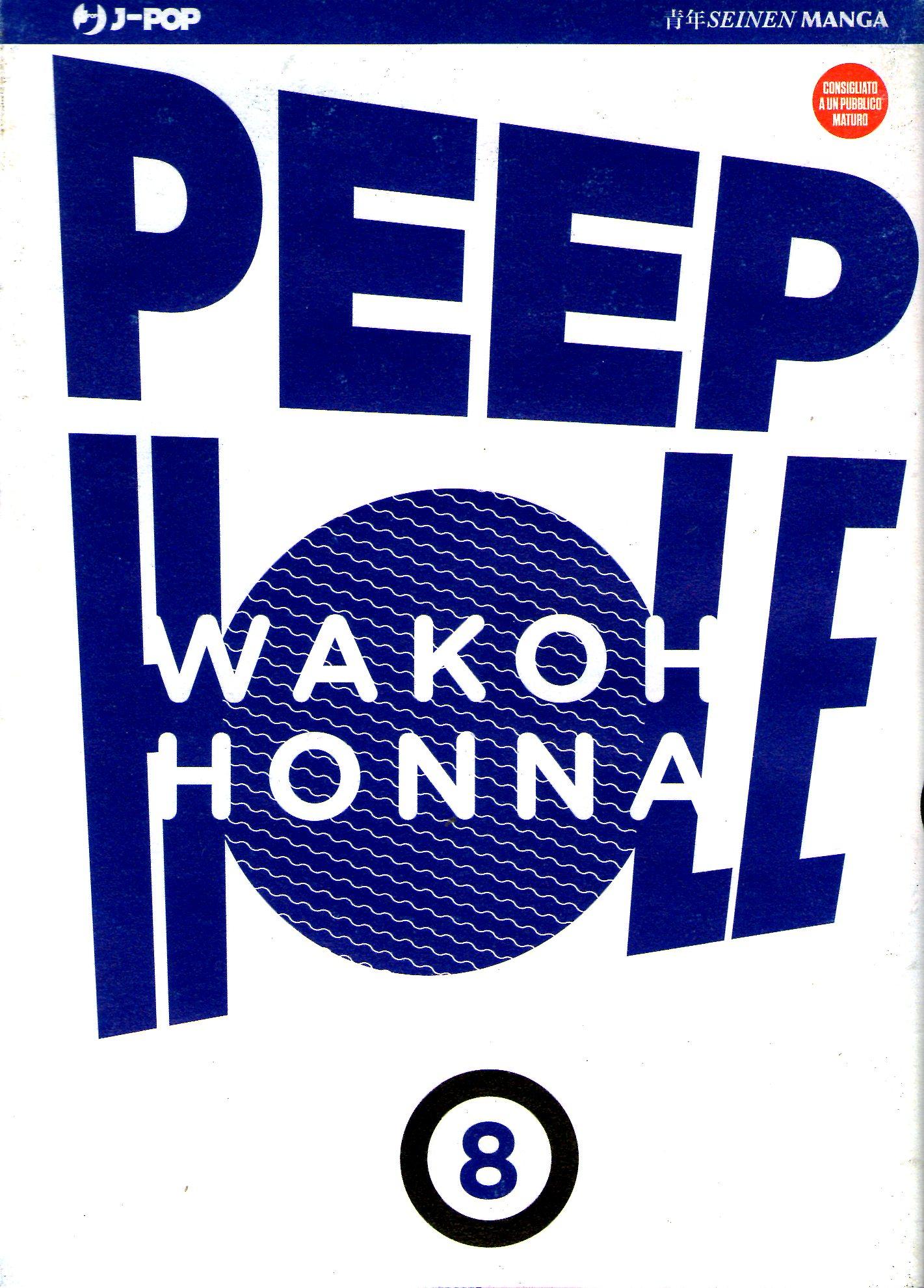 Peep hole, Vol. 8