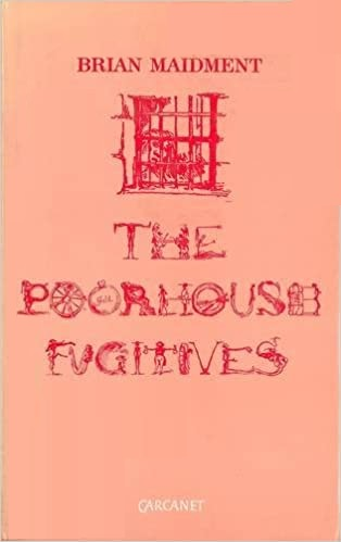 The Poorhouse Fugitives: Self-Taught Poets and Poetry in Victorian Britain