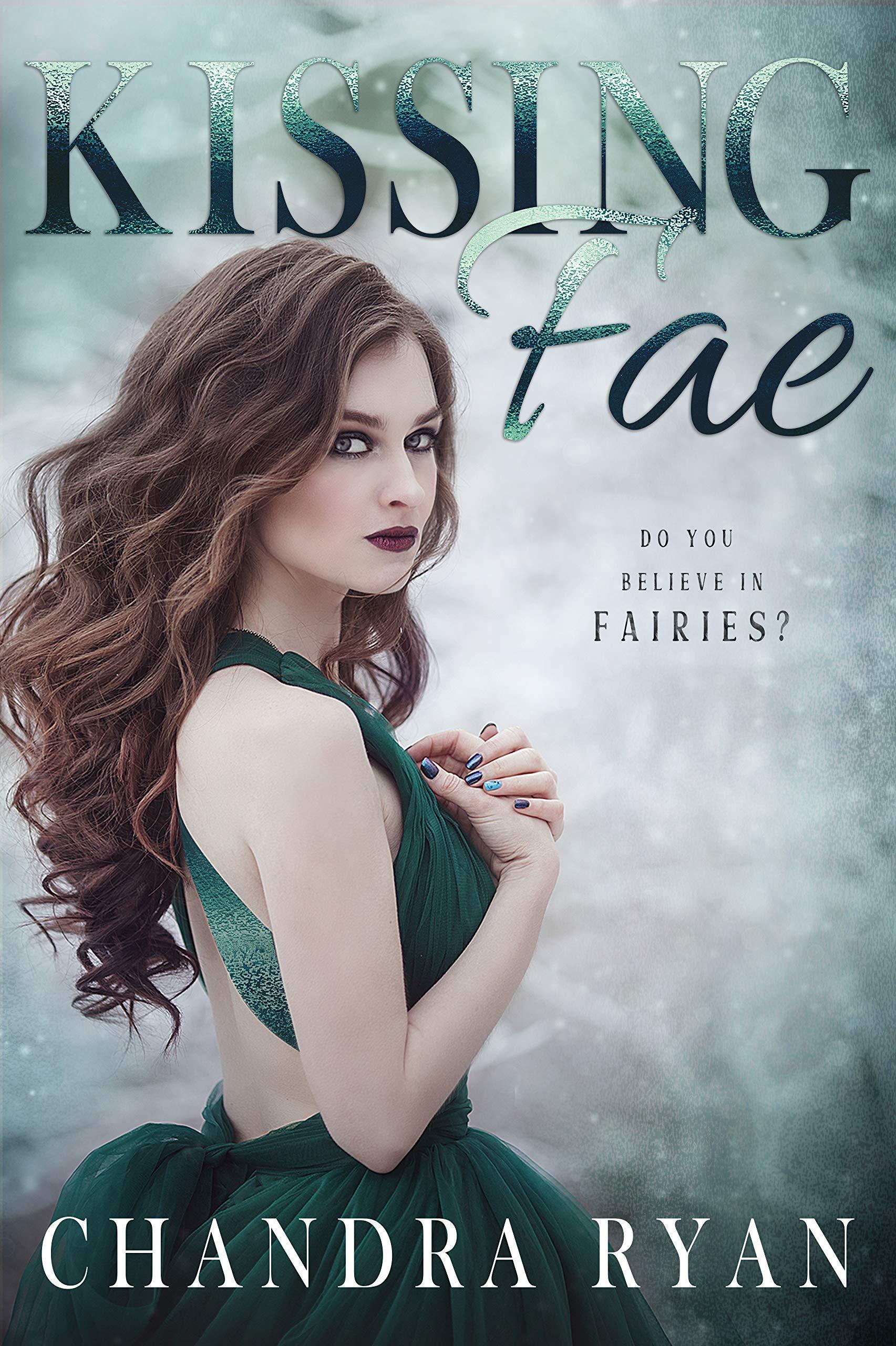 Kissing Fae: A Contemporary Fantasy Reverse Harem (Courting Fae Book 1)