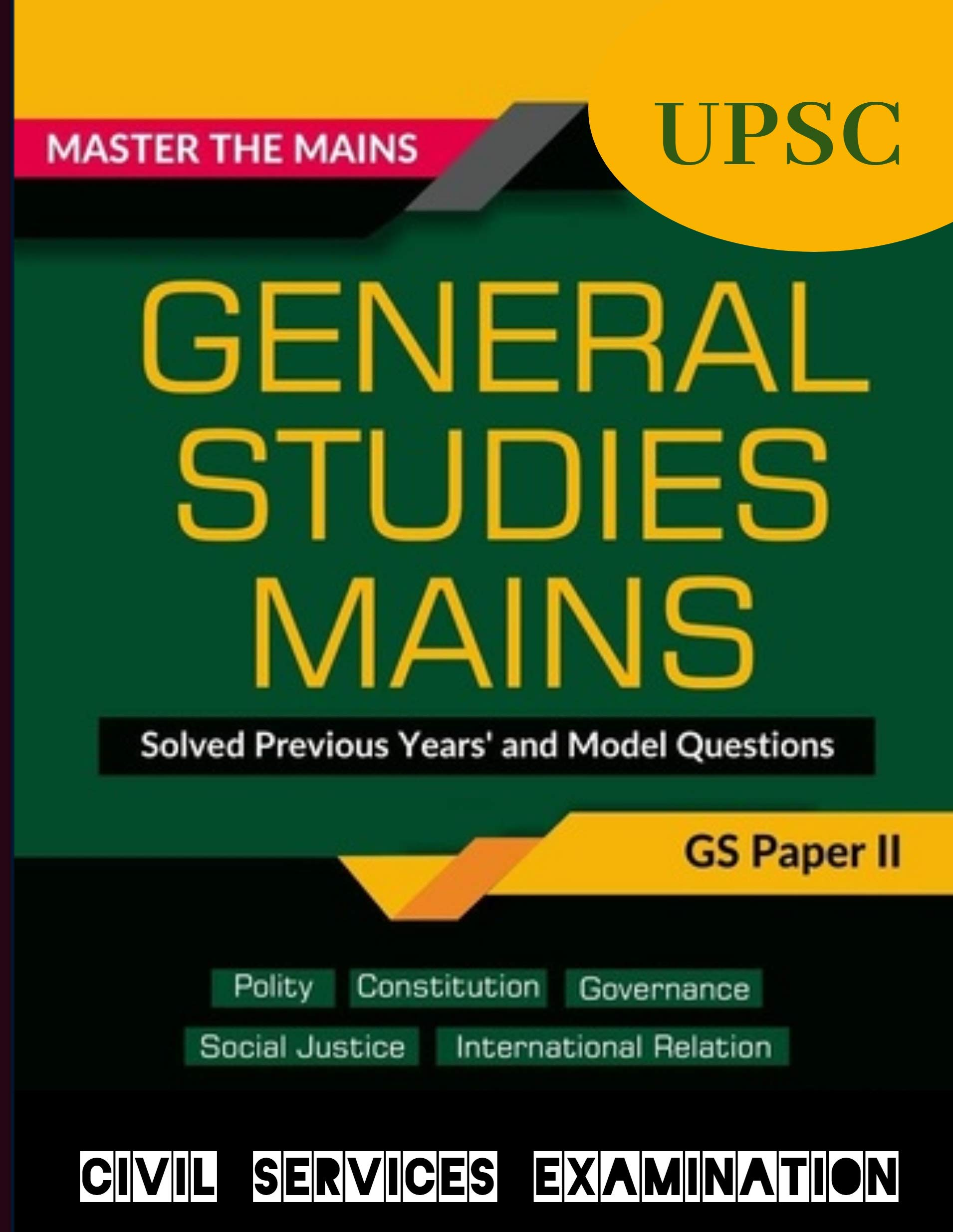 UPSC IAS Mains General Studies Paper 2: Solved Previous Years and Model Question I Civil Services Exam