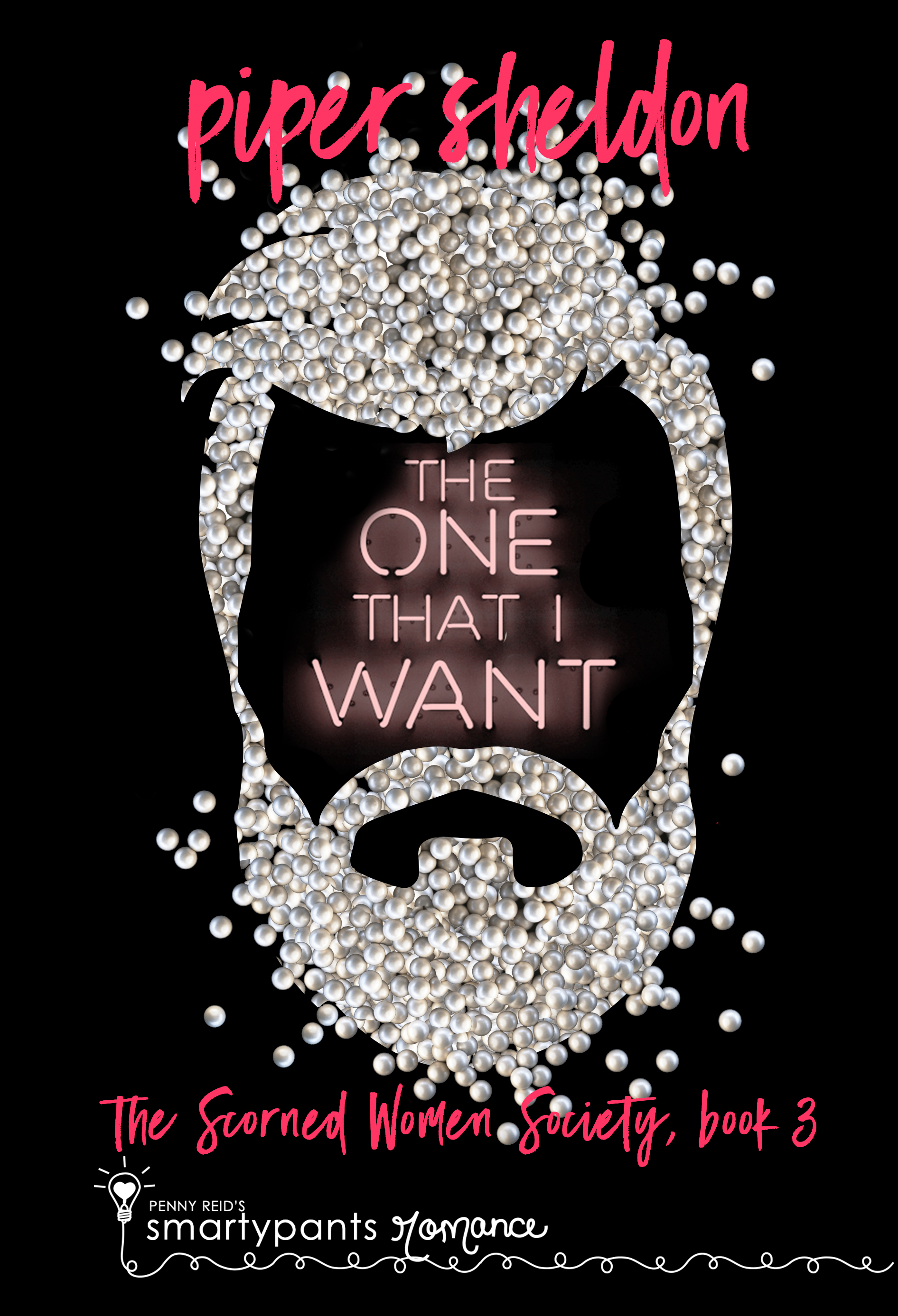 The One That I Want (Scorned Women's Society #3)