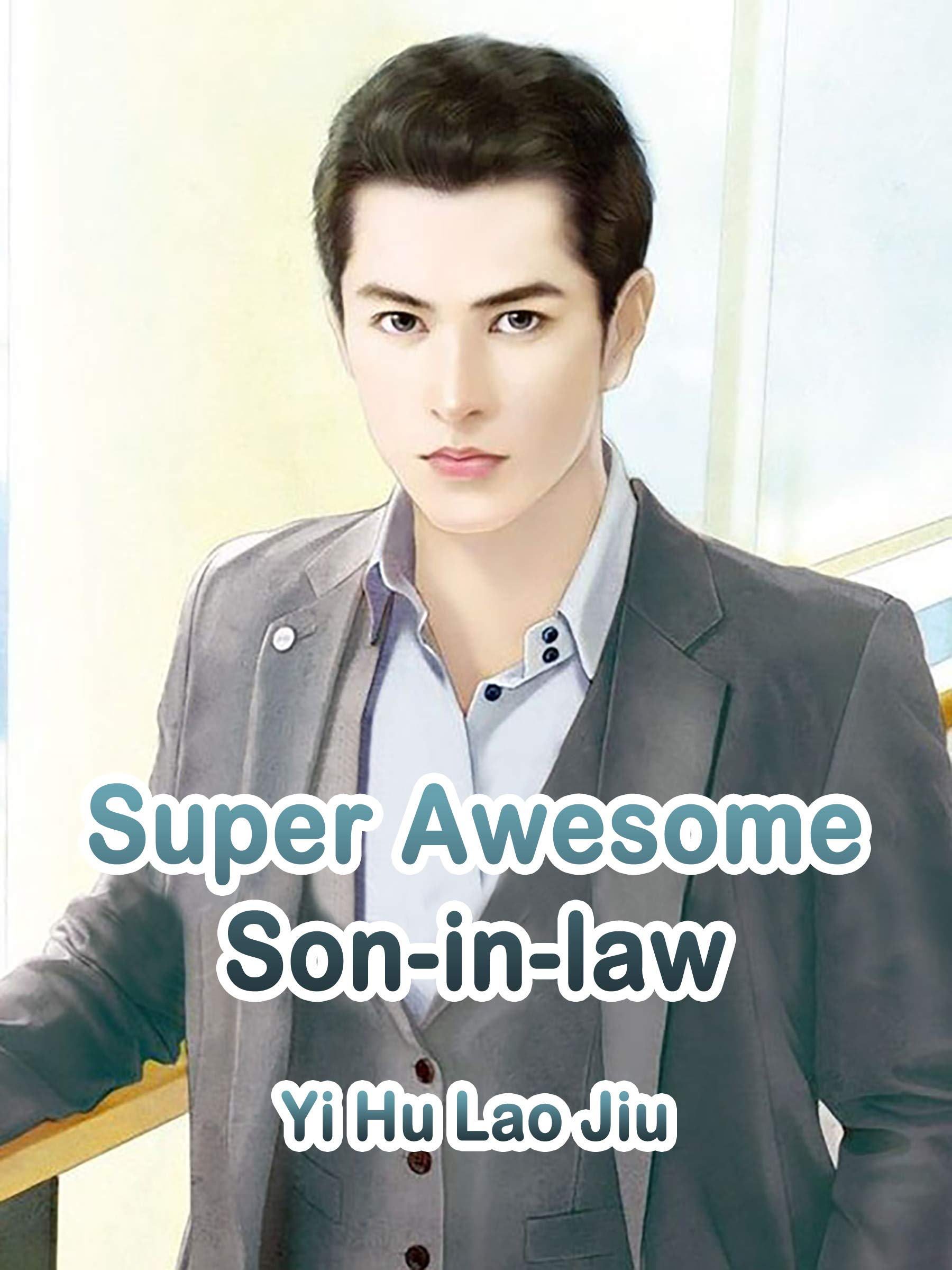 Super Awesome Son-in-law: Volume 3