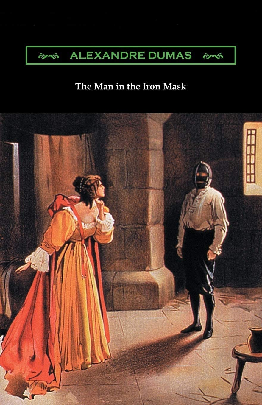 The Man in the Iron Mask: Alexandre Dumas ( Literature, Biographies & Memoirs) [Annotated]