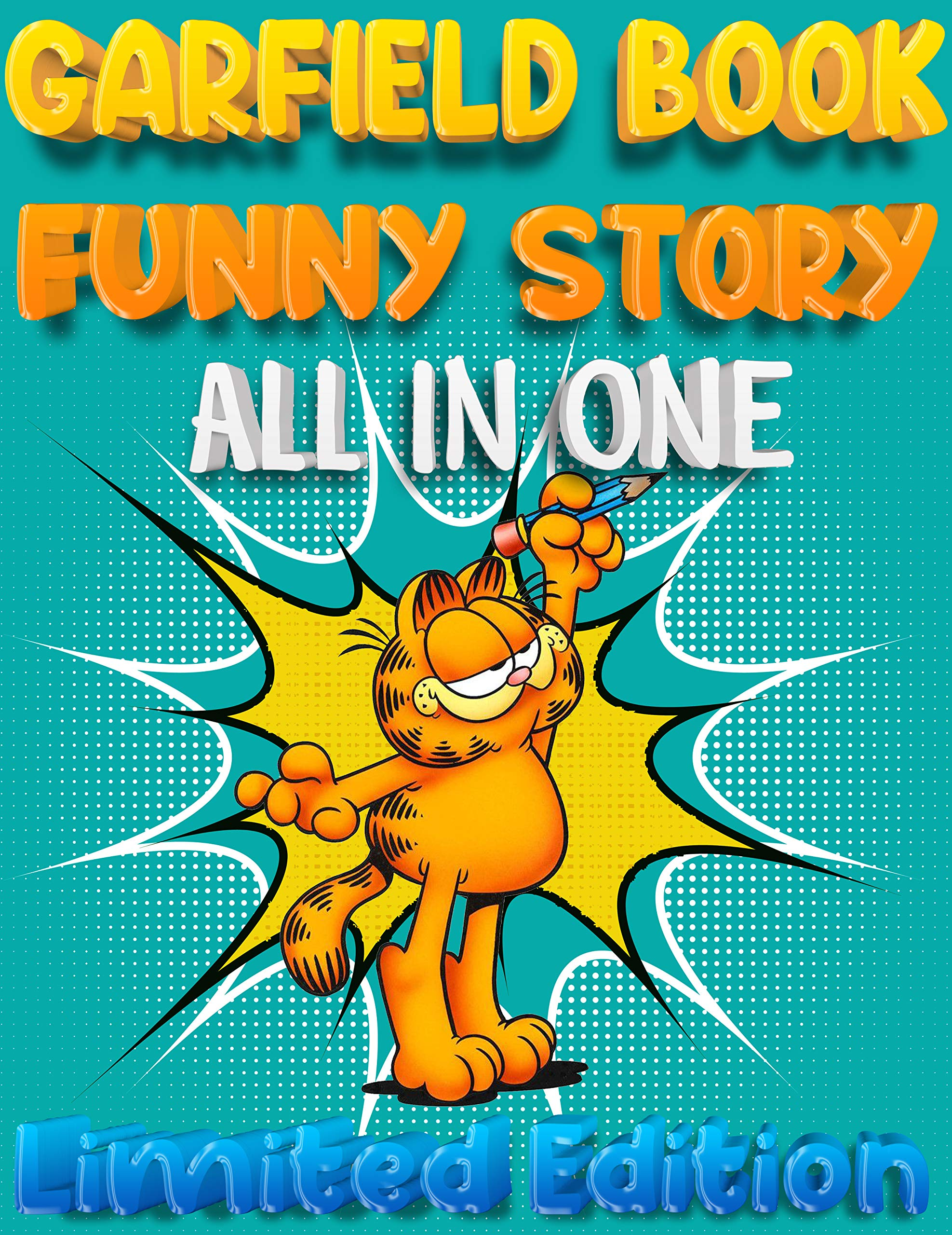 Best Childrens Books Full Series Garfield Kid Limited Edition: Fat Cat Garfield All in One