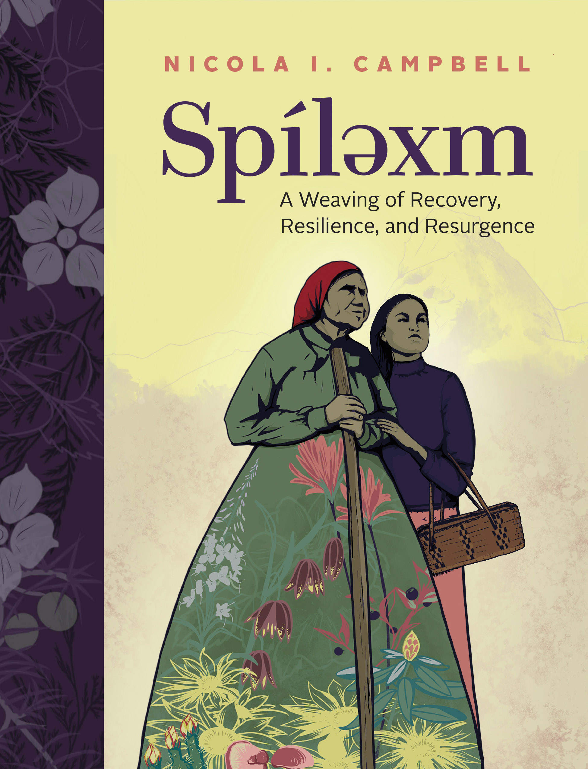 Spílexm: A Weaving of Recovery, Resilience, and Resurgence