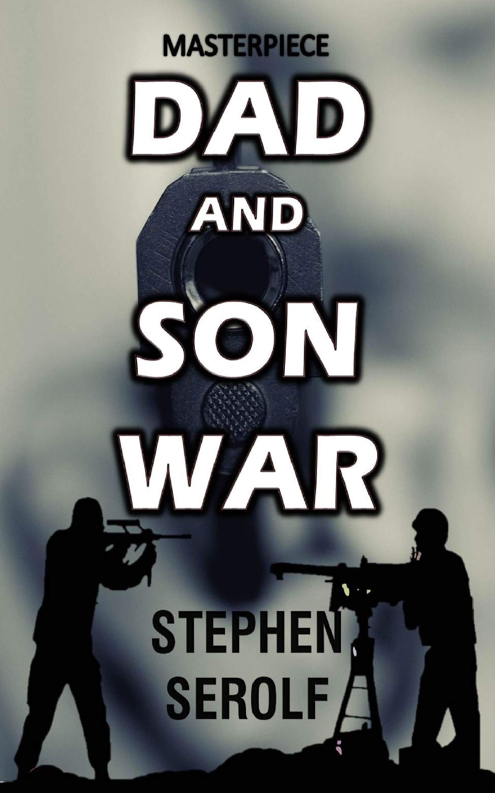 Dad and Son WAR : A TERRORIST IS BORN