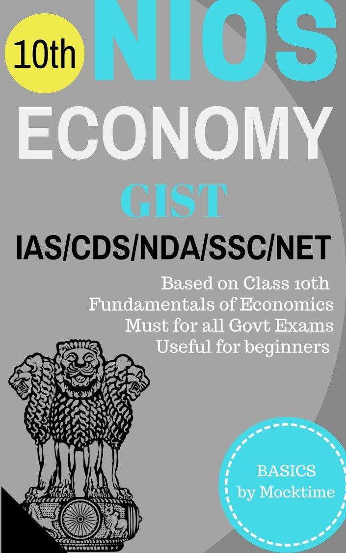 NIOS Economy GIST: For UPSC/IAS/CSAT/CDS/NDA/NET/SSC