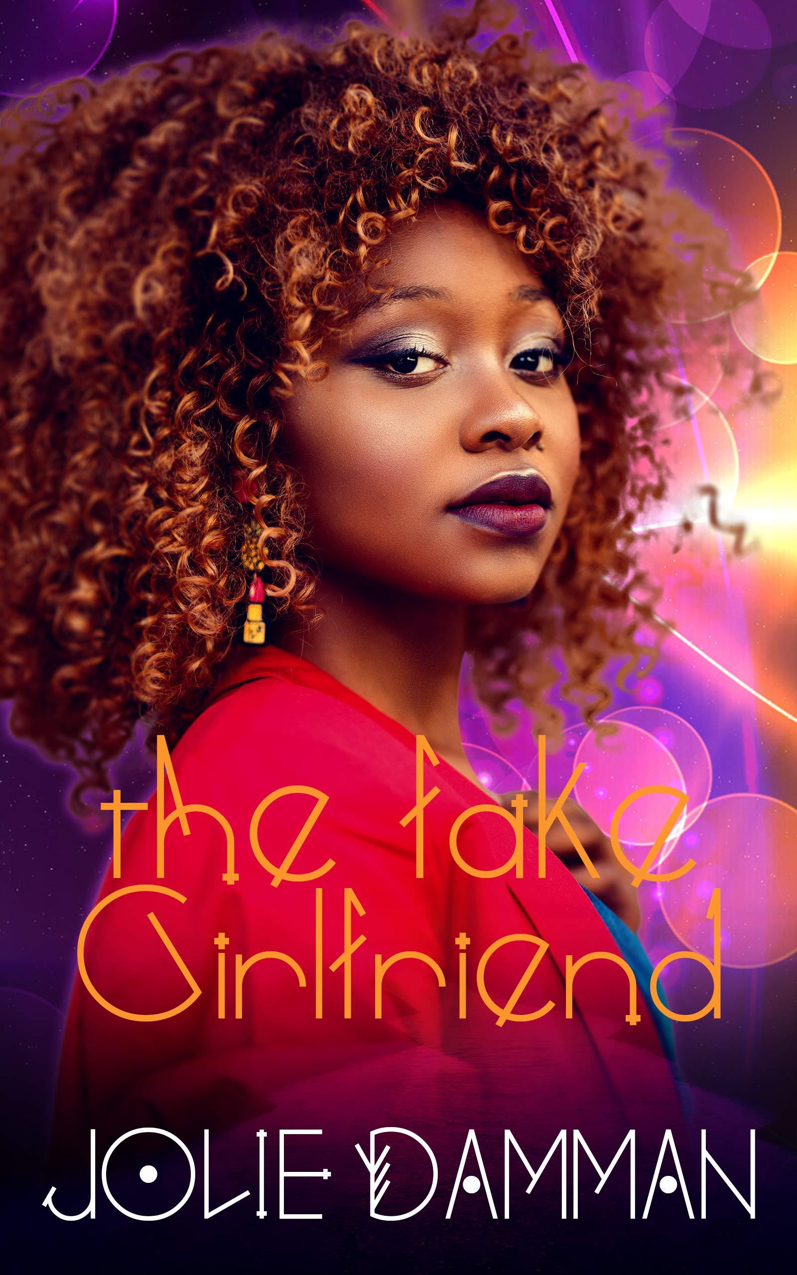 The Fake Girlfriend: A BWWM Interracial Romance (Greedy Alphas Book 2)