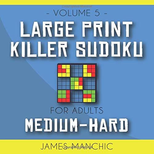 Large Print Killer Sudoku: 200 Medium to Hard Killer Sudoku Puzzles for Adults (9x9 Medium & Hard Sudoku)