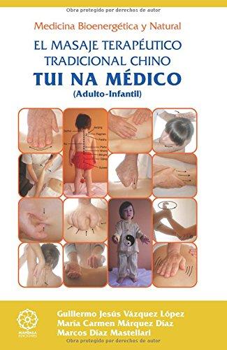 TUINA médico: el masaje terapéutico tradicional chino
