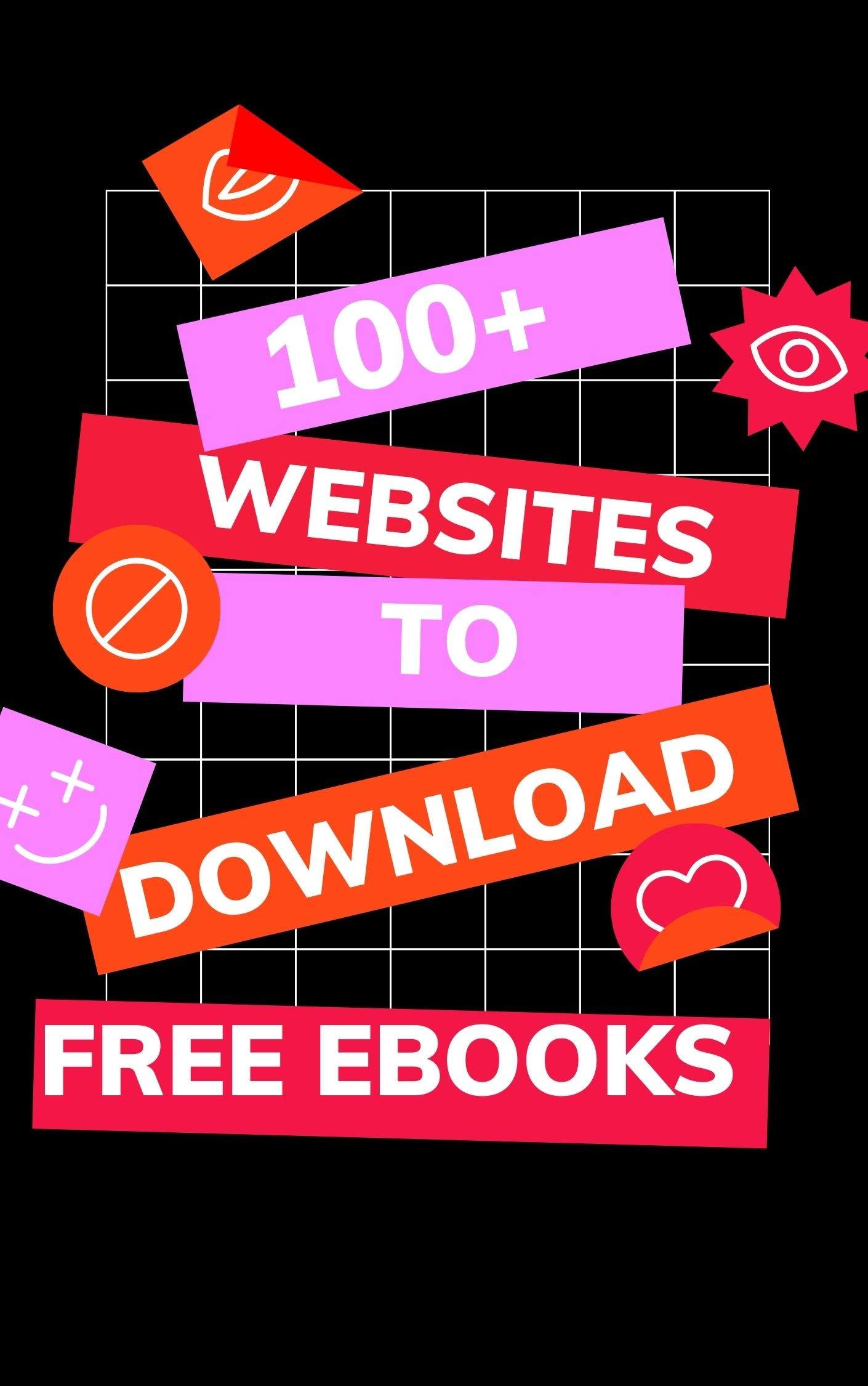 100+ Websites To Download Free Ebooks: Millions of eBooks