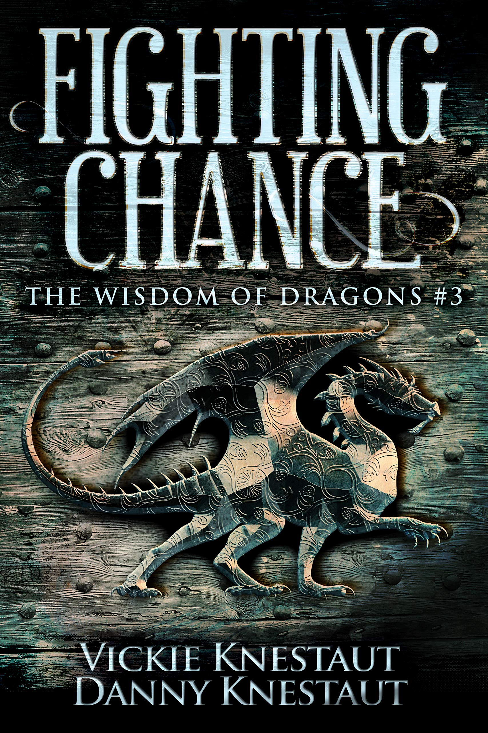 Fighting Chance (The Wisdom of Dragons, #3)