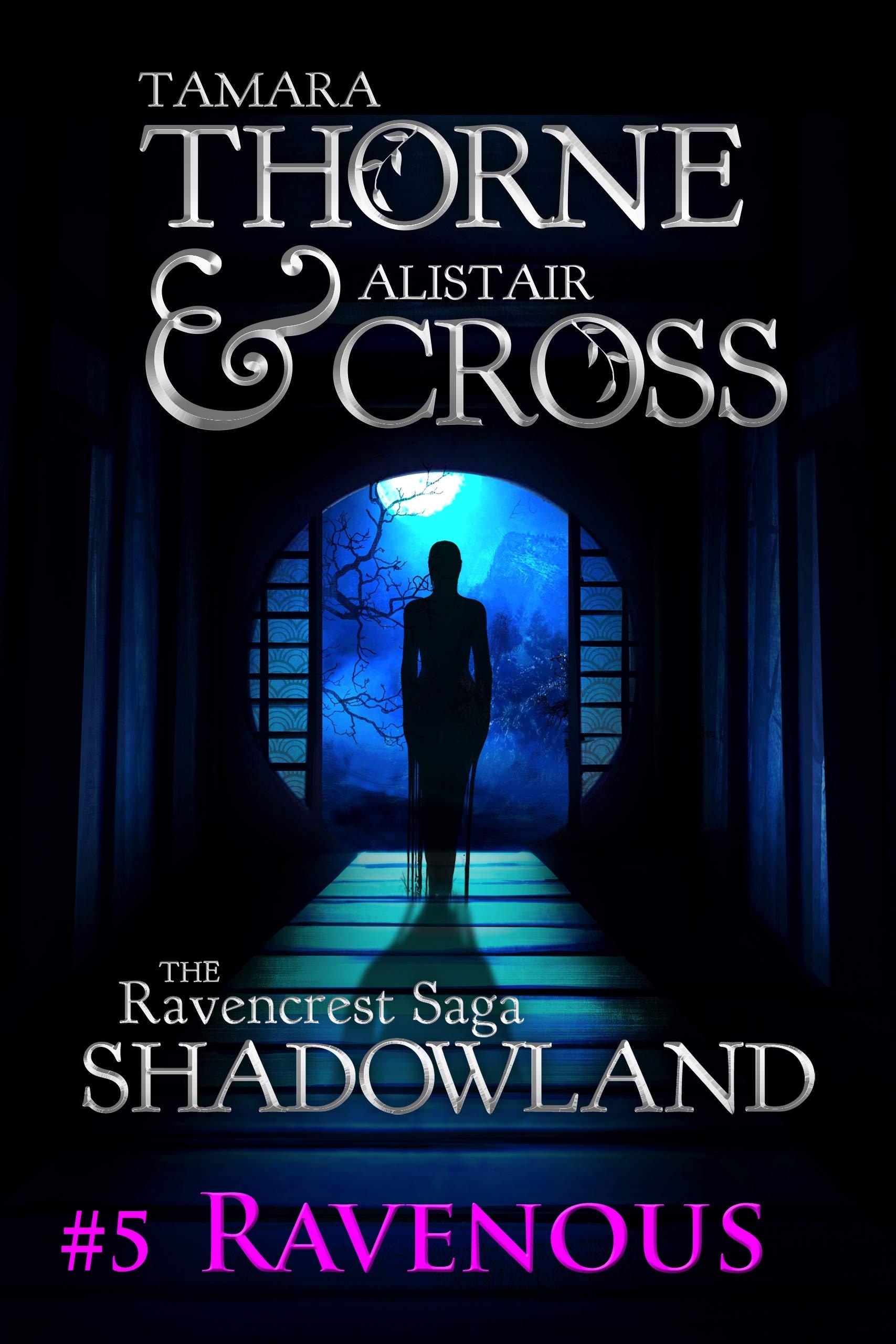 Ravenous: The Ravencrest Saga: Shadowland Part 5