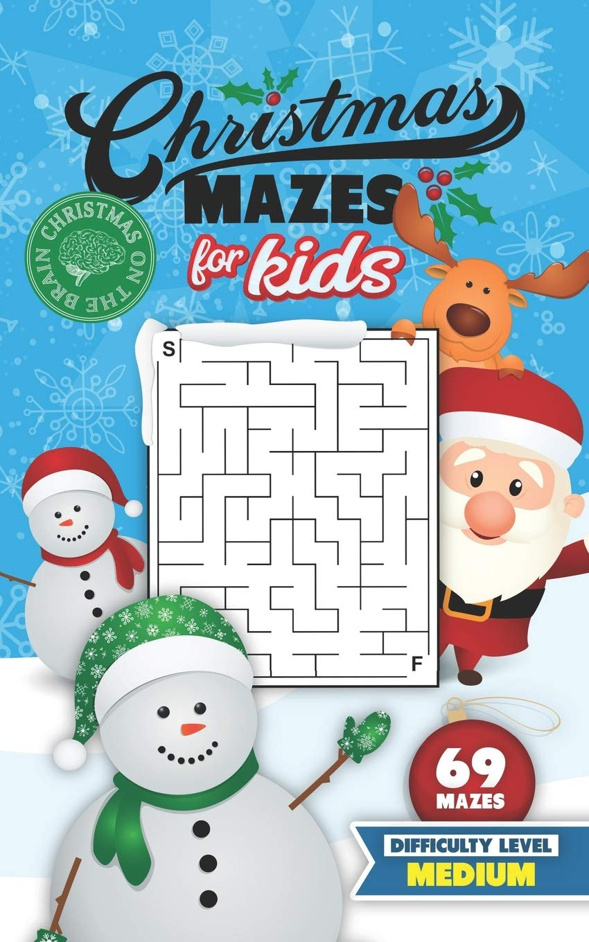 Christmas Mazes for Kids 69 Mazes Difficulty Level Medium: Fun Maze Puzzle Activity Game Books for Children | Holiday Stocking Stuffer Gift Idea | Snowman Santa Reindeer