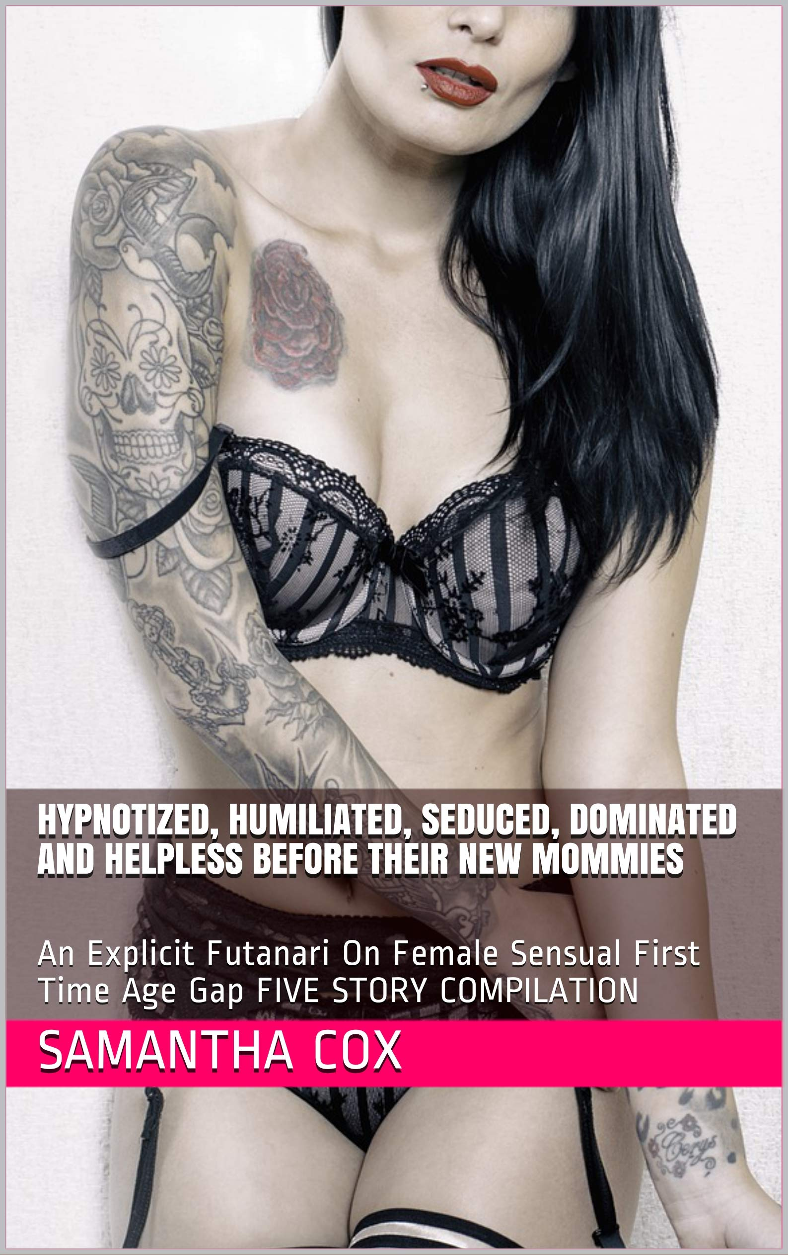 Hypnotized, Humiliated, Seduced, Dominated And Helpless Before Their New Mommies: An Explicit Futanari On Female Sensual First Time Age Gap FIVE STORY COMPILATION