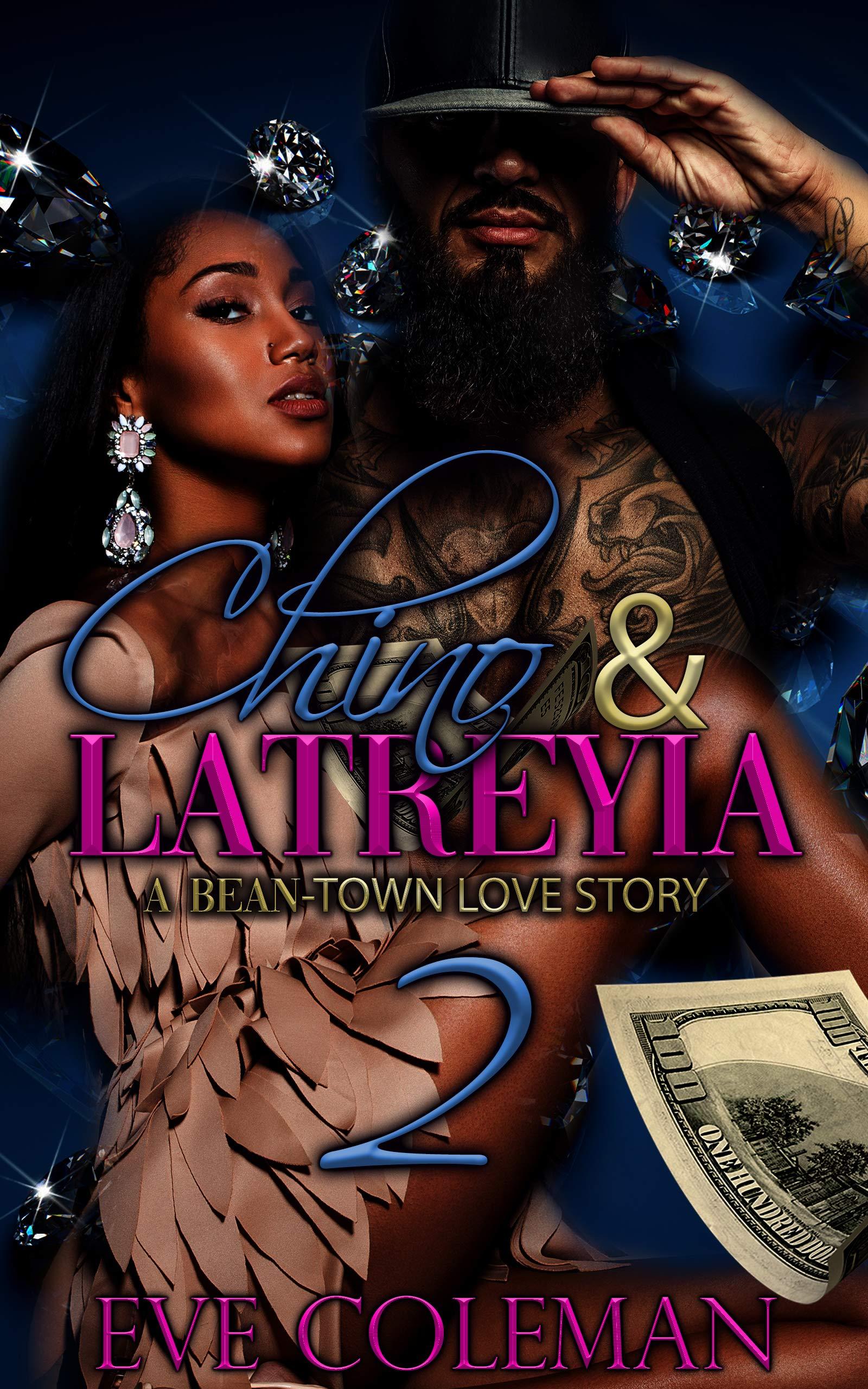 Chino & Latreyia 2: A Bean-Town Love Story