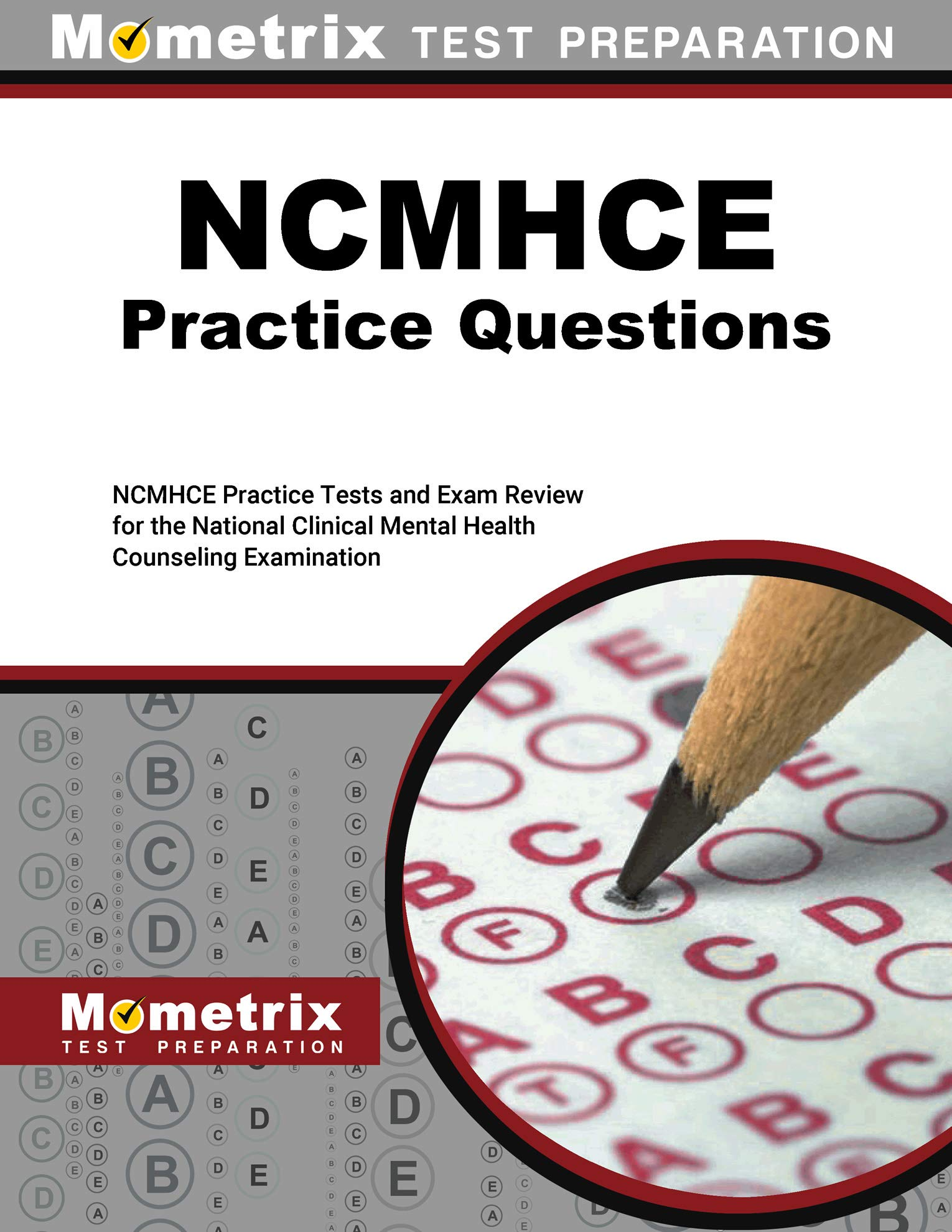 NCMHCE Practice Questions - NCMHCE Practice Tests and Exam Review for the National Clinical Mental Health Counseling Examination [2nd Edition]
