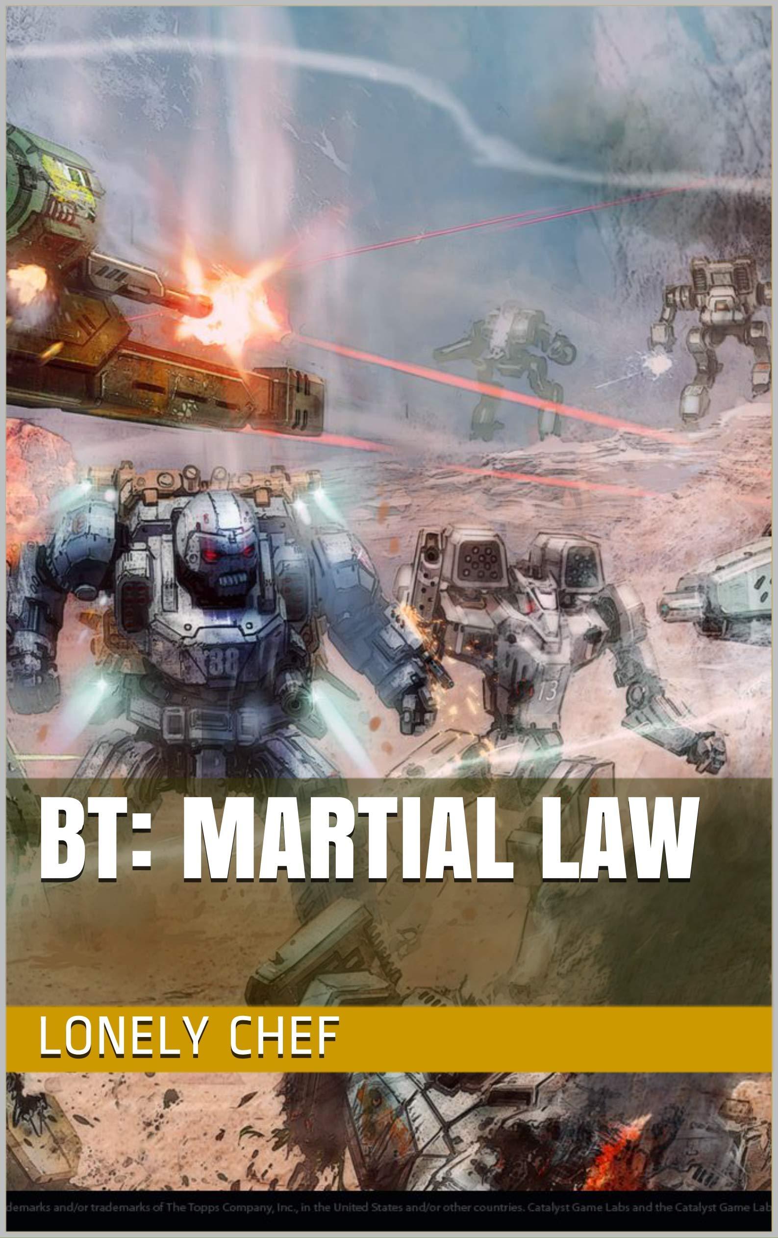 BT: Martial Law