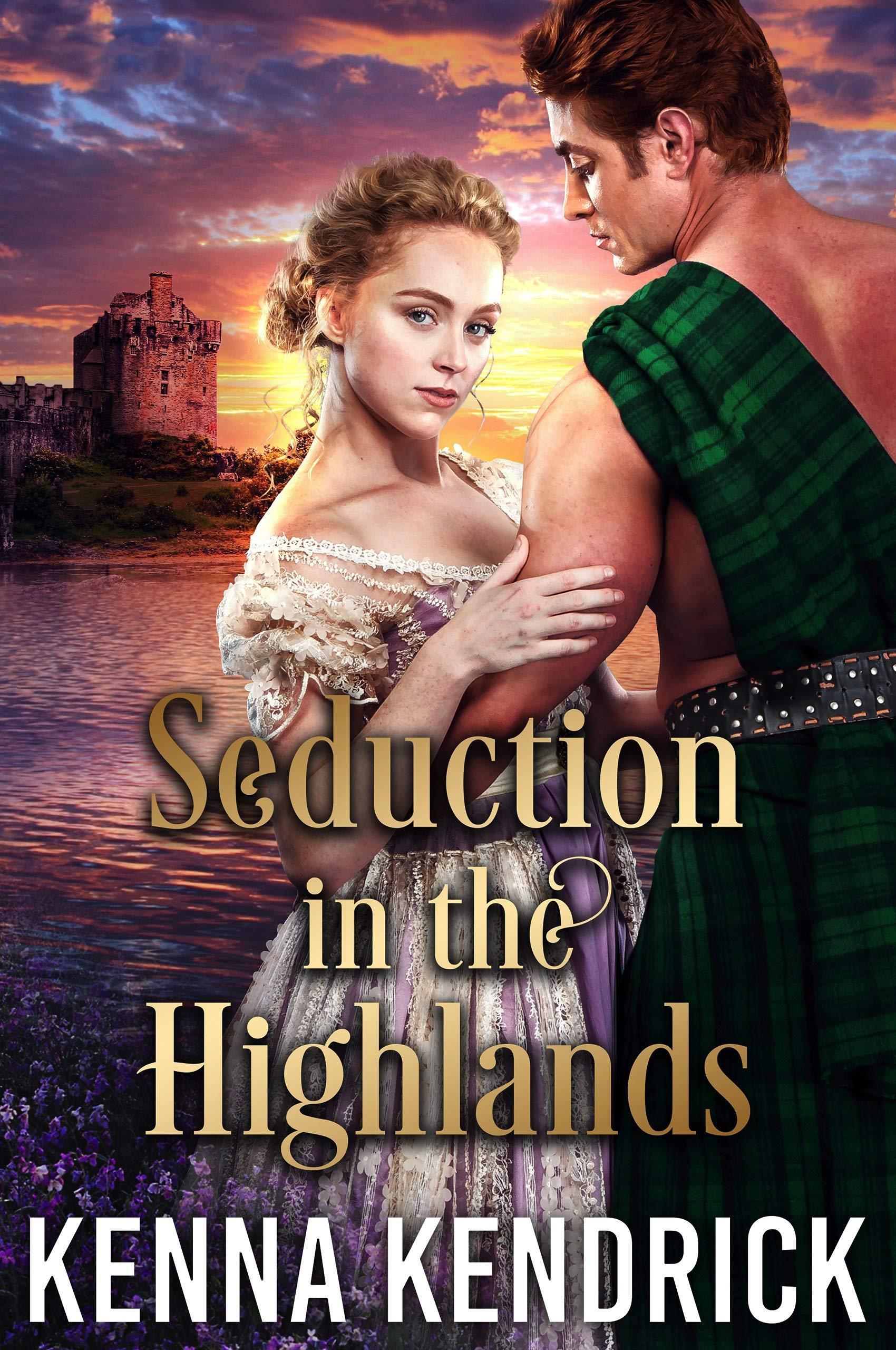 Seduction in the Highlands: Scottish Medieval Highlander Romance (English Roses of Duart Castle Book 3)
