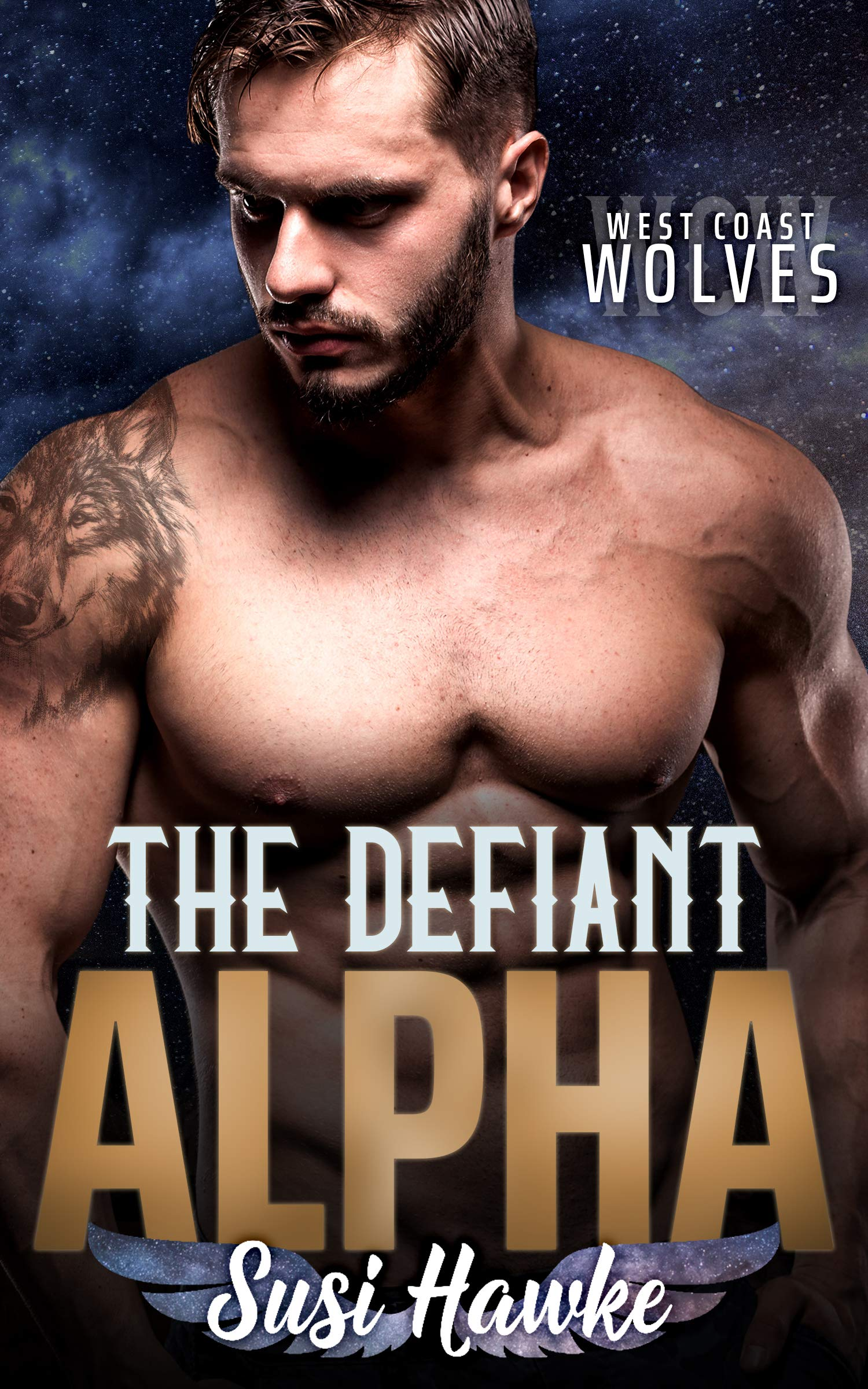 The Defiant Alpha (West Coast Wolves, #2)