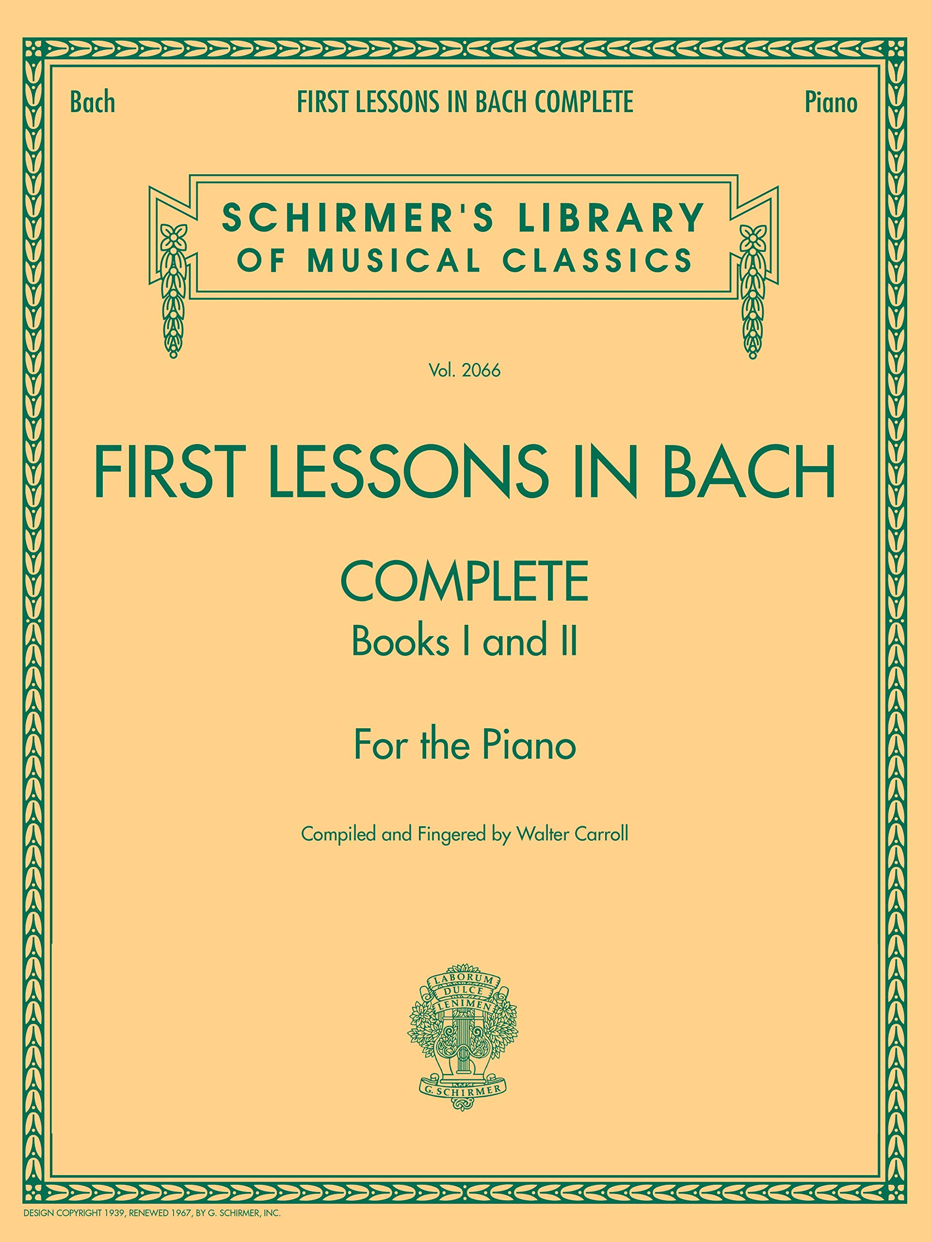 First Lessons in Bach: Schirmer Library of Classics Volume 2066 For the Piano